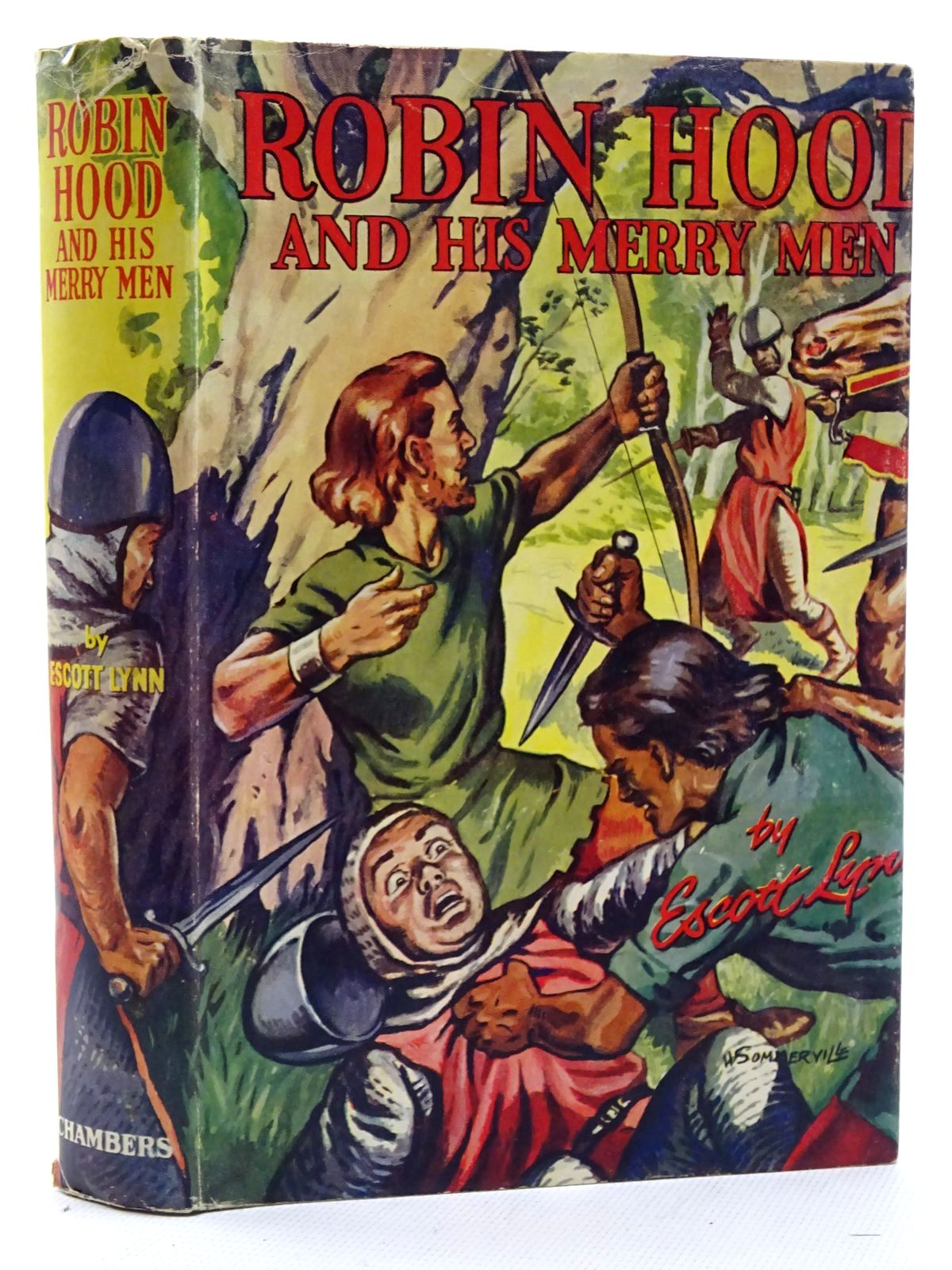Photo of ROBIN HOOD AND HIS MERRY MEN written by Lynn, Escott illustrated by Summerville, W.W. published by W. & R. Chambers Limited (STOCK CODE: 2125115)  for sale by Stella & Rose's Books
