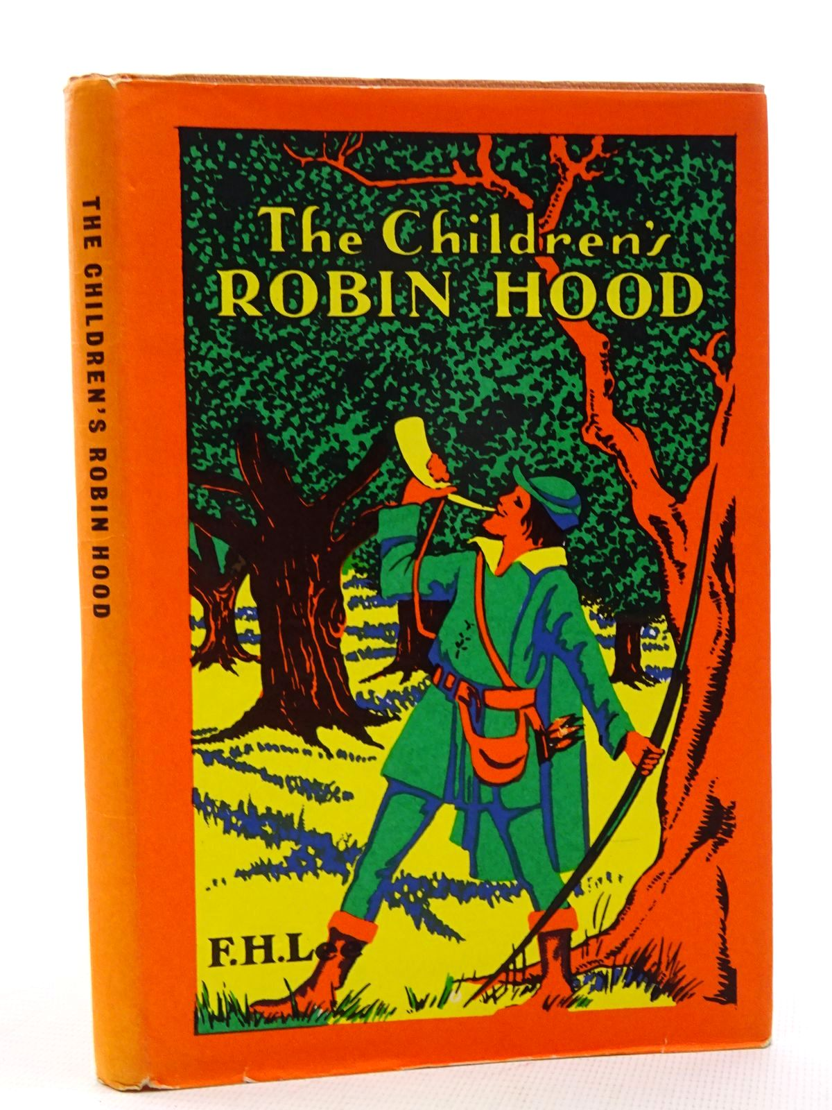 Photo of THE CHILDREN'S ROBIN HOOD written by Lee, F.H. illustrated by Appleton, Honor C.<br />Aris, Ernest A. published by George G. Harrap &amp; Co. Ltd. (STOCK CODE: 2125160)  for sale by Stella & Rose's Books