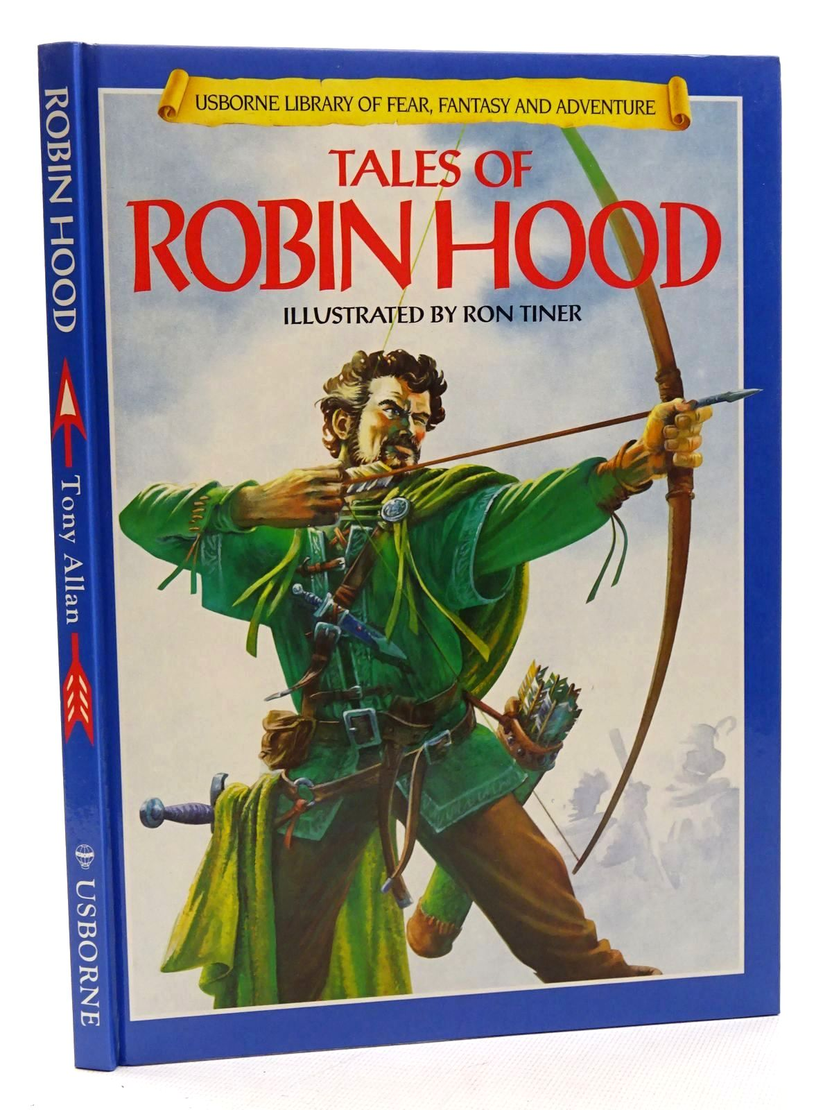 Photo of TALES OF ROBIN HOOD written by Allan, Tony illustrated by Tiner, Ron published by Usborne Publishing Ltd. (STOCK CODE: 2125220)  for sale by Stella & Rose's Books