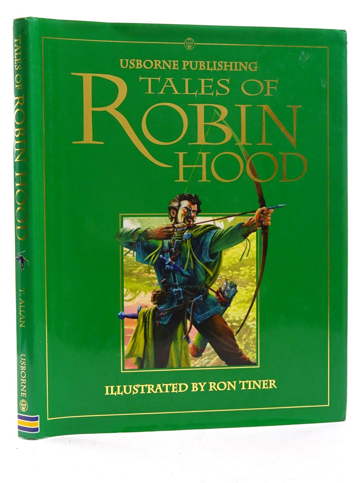Photo of TALES OF ROBIN HOOD written by Allan, Tony illustrated by Tiner, Ron published by Usborne Publishing Ltd. (STOCK CODE: 2125225)  for sale by Stella & Rose's Books