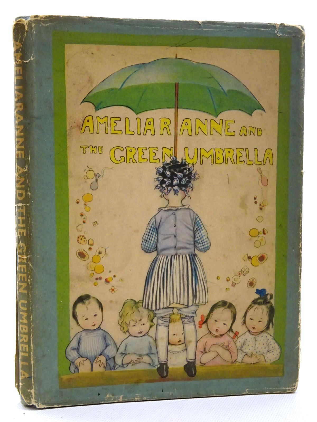 Photo of AMELIARANNE AND THE GREEN UMBRELLA written by Heward, Constance illustrated by Pearse, S.B. published by George G. Harrap & Co. Ltd. (STOCK CODE: 2125230)  for sale by Stella & Rose's Books