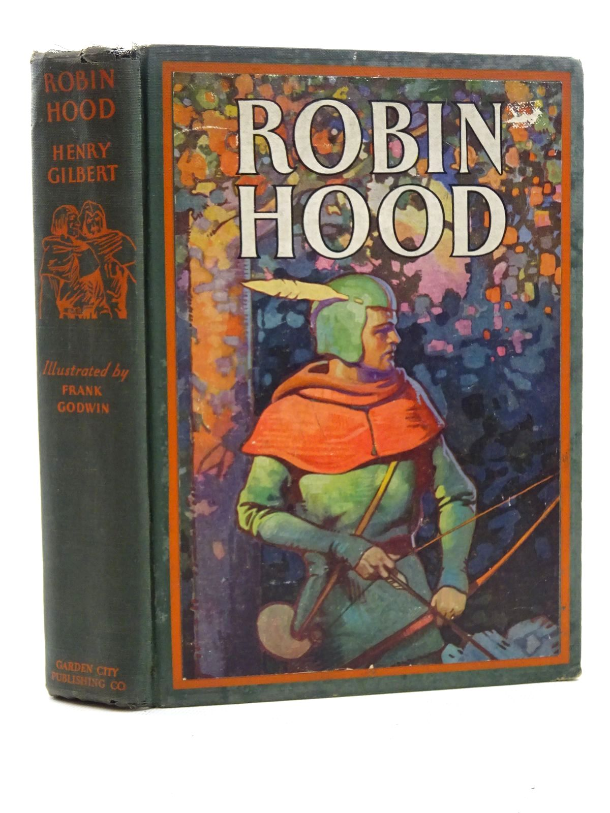 Photo of ROBIN HOOD written by Gilbert, Henry illustrated by Godwin, Frank published by Garden City Publishing Company, Inc. (STOCK CODE: 2125325)  for sale by Stella & Rose's Books