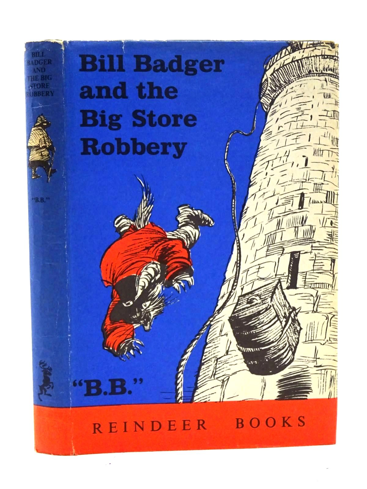Photo of BILL BADGER AND THE BIG STORE ROBBERY written by BB,  illustrated by BB,  published by Hamish Hamilton (STOCK CODE: 2125357)  for sale by Stella & Rose's Books