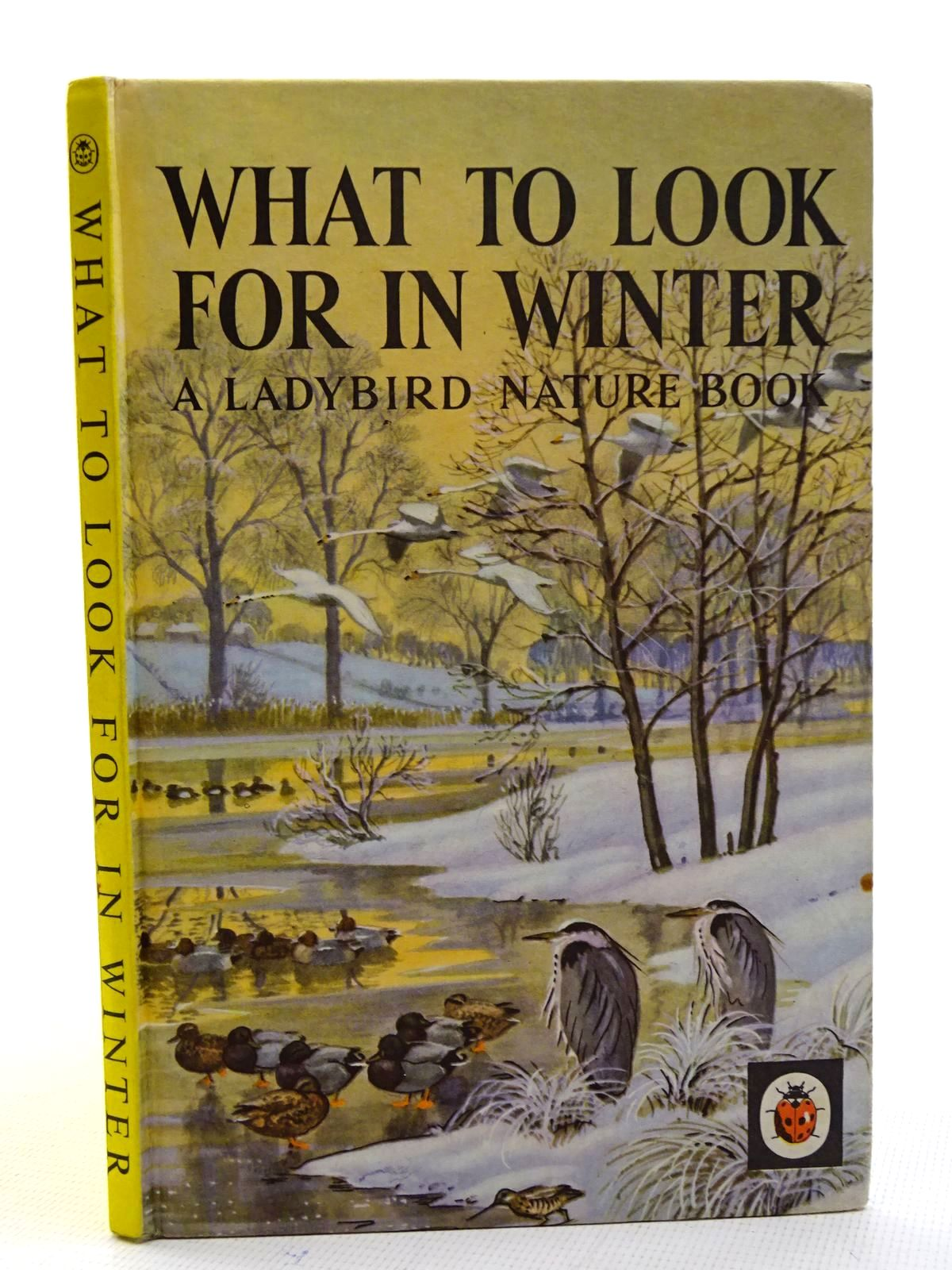 Photo of WHAT TO LOOK FOR IN WINTER written by Watson, E.L. Grant illustrated by Tunnicliffe, C.F. published by Wills & Hepworth Ltd. (STOCK CODE: 2125435)  for sale by Stella & Rose's Books