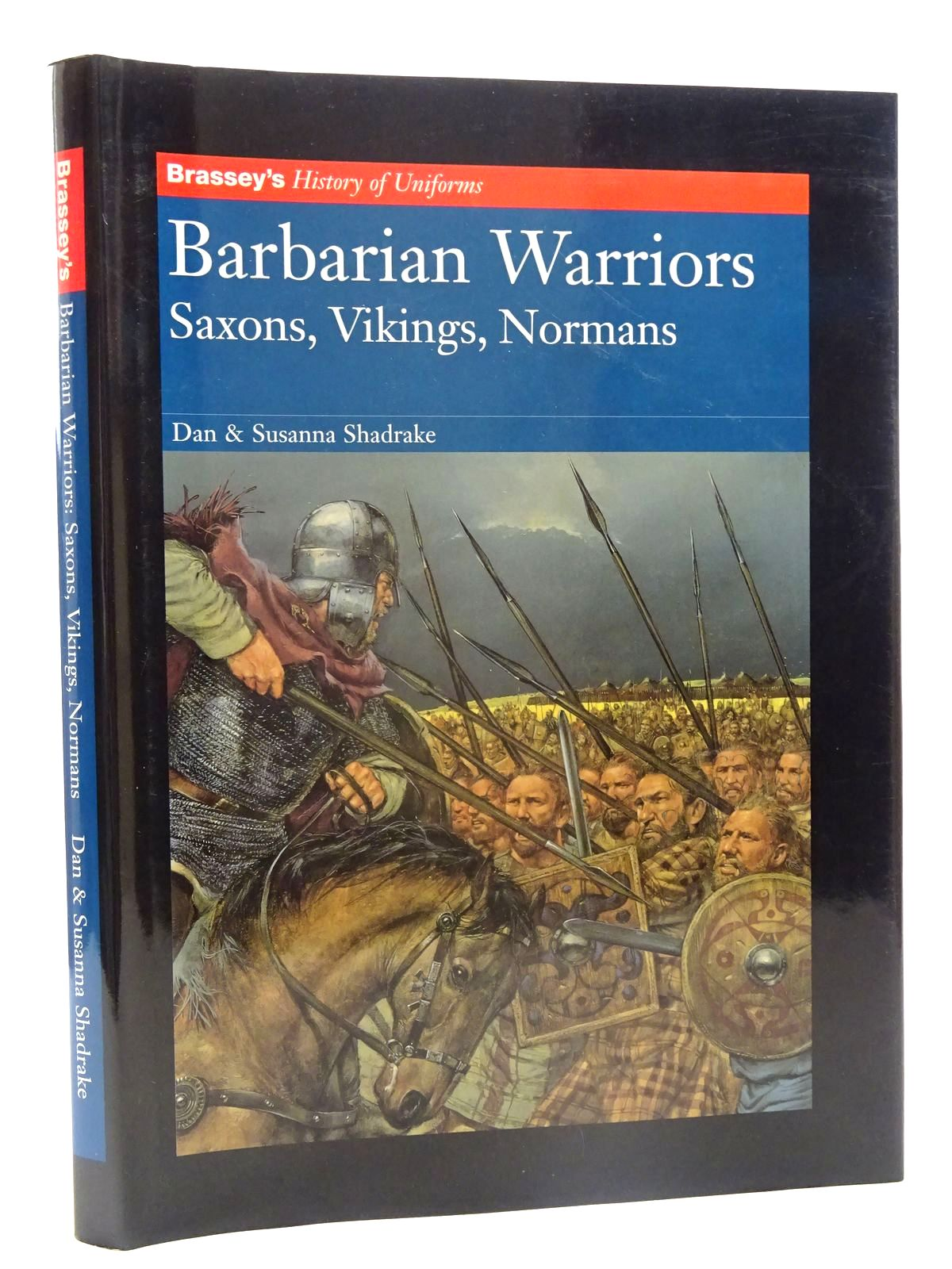 Photo of BARBARIAN WARRIORS SAXONS, VIKINGS, NORMANS written by Shadrake, Dan