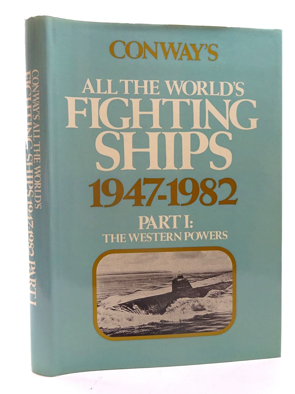 Photo of CONWAY'S ALL THE WORLD'S FIGHTING SHIPS 1947-1982 PART I- Stock Number: 2125468
