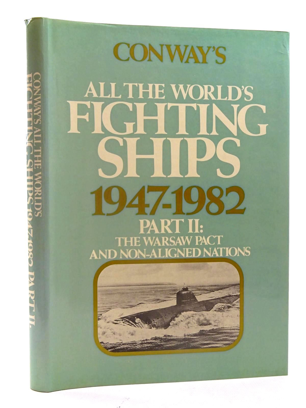 Photo of CONWAY'S ALL THE WORLD'S FIGHTING SHIPS 1947-1982 PART II written by Gardiner, Robert published by Conway Maritime Press (STOCK CODE: 2125470)  for sale by Stella & Rose's Books