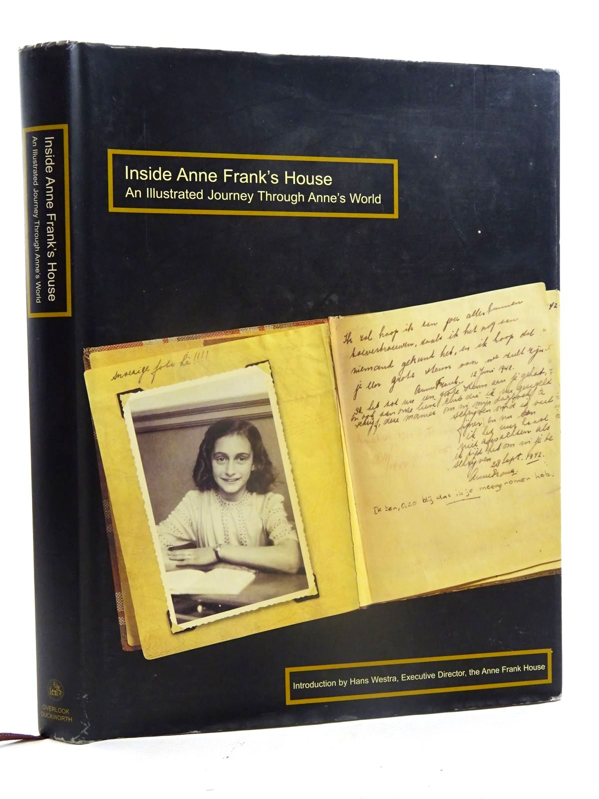 Photo of INSIDE ANNE FRANK'S HOUSE AN ILLUSTRATED JOURNEY THROUGH ANNE'S WORLD written by Westra, Hans Frank, Anne published by Overlook Duckworth (STOCK CODE: 2125471)  for sale by Stella & Rose's Books