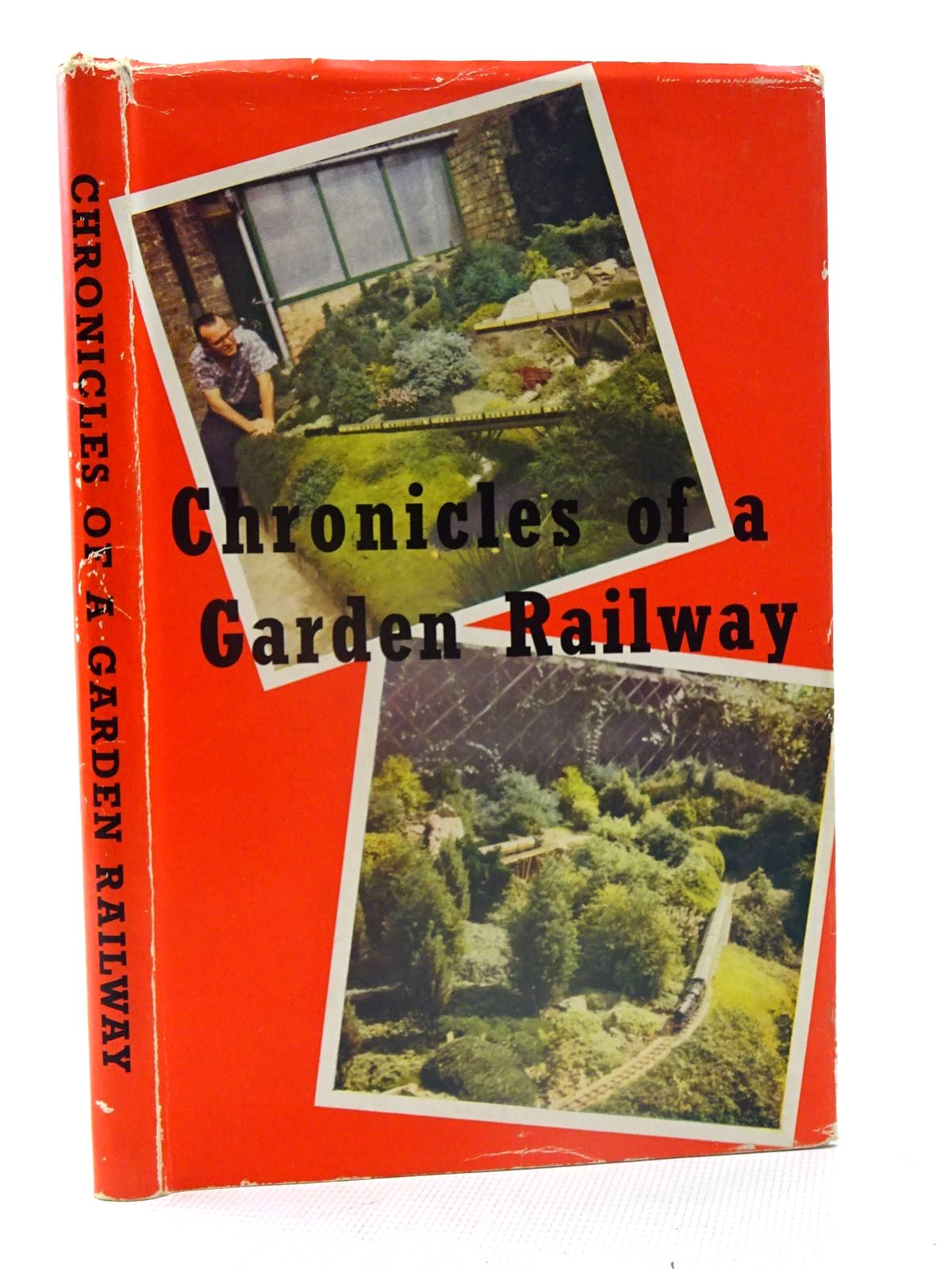Photo of CHRONICLES OF A GARDEN RAILWAY written by Strickland, W.A.D. published by Model Aeronautical Press Limited (STOCK CODE: 2125511)  for sale by Stella & Rose's Books