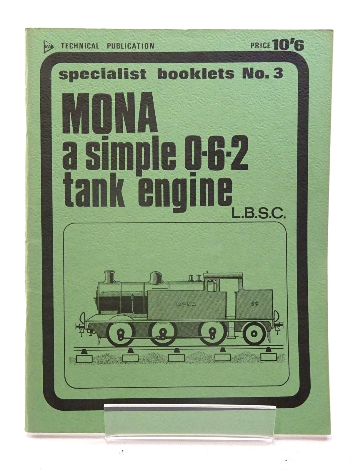 Photo of MONA A SIMPLE 0-6-2 TANK ENGINE- Stock Number: 2125527