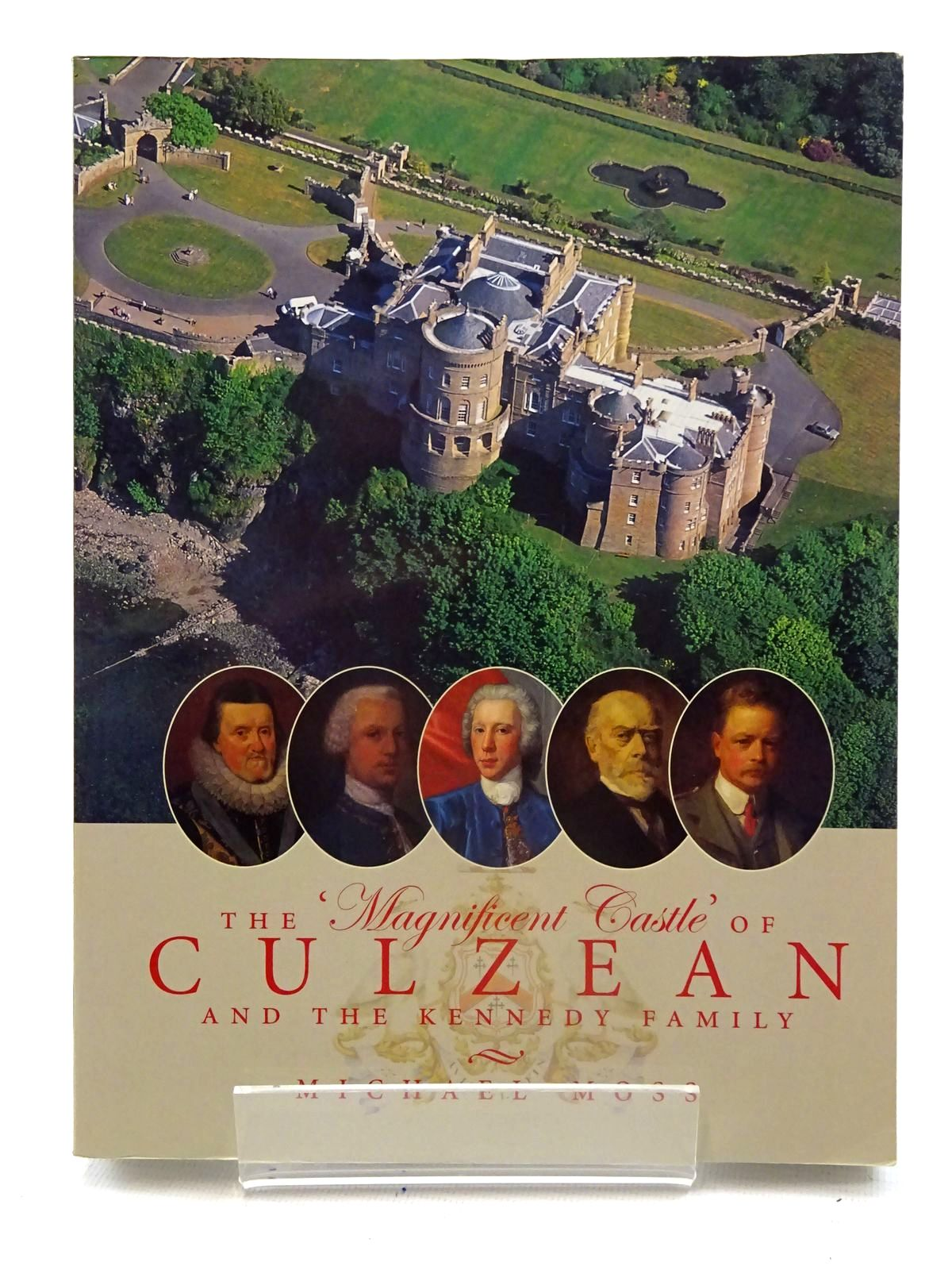 Photo of THE 'MAGNIFICENT CASLE' OF CULZEAN AND THE KENNEDY FAMILY written by Moss, Michael published by Edinburgh University Press (STOCK CODE: 2125581)  for sale by Stella & Rose's Books