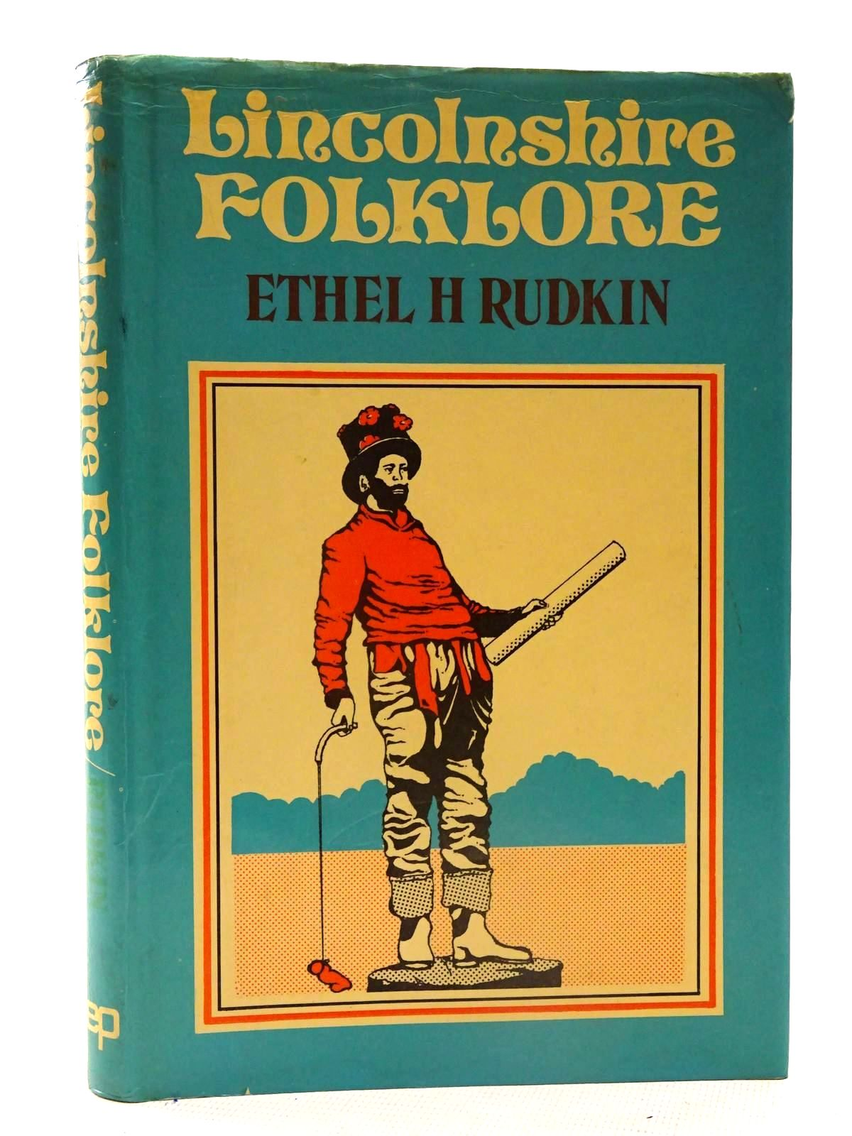 Photo of LINCOLNSHIRE FOLKLORE written by Rudkin, Ethel H. Widdowson, J.D.A. published by EP Publishing Limited (STOCK CODE: 2125583)  for sale by Stella & Rose's Books