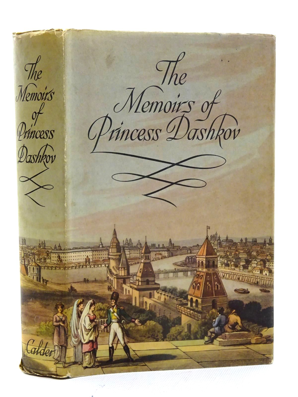 Photo of THE MEMOIRS OF PRINCESS DASHKOV written by Fitzlyon, Kyril published by John Calder (STOCK CODE: 2125591)  for sale by Stella & Rose's Books