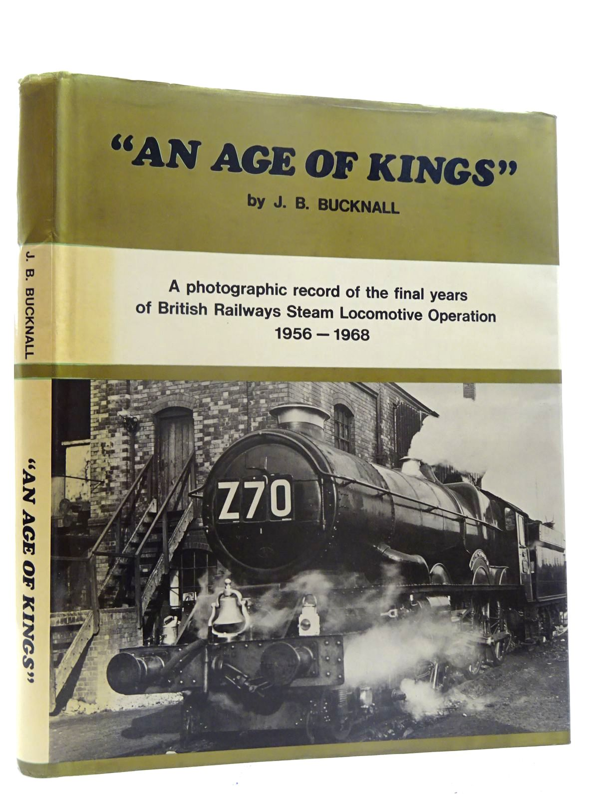 Photo of AN AGE OF KINGS written by Bucknall, J.B. published by J.B. Bucknall (STOCK CODE: 2125612)  for sale by Stella & Rose's Books