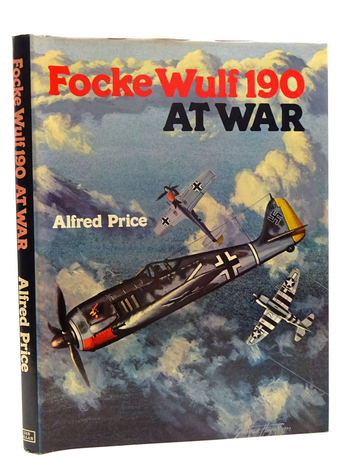 Photo of FOCKE WULF 190 AT WAR written by Price, Alfred published by Ian Allan Ltd. (STOCK CODE: 2125631)  for sale by Stella & Rose's Books