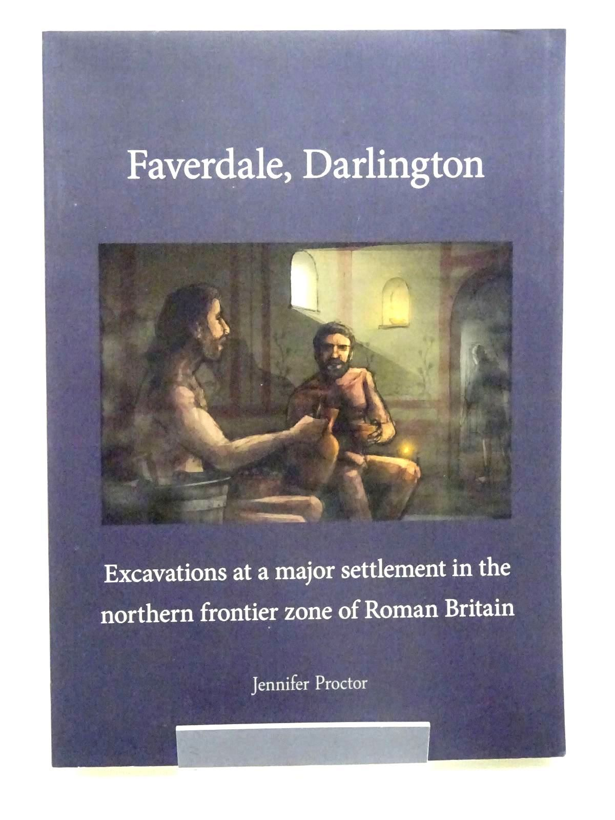 Photo of FAVERDALE, DARLINGTON written by Proctor, Jennifer published by Pre-Construct Archaeology Limited (STOCK CODE: 2125638)  for sale by Stella & Rose's Books