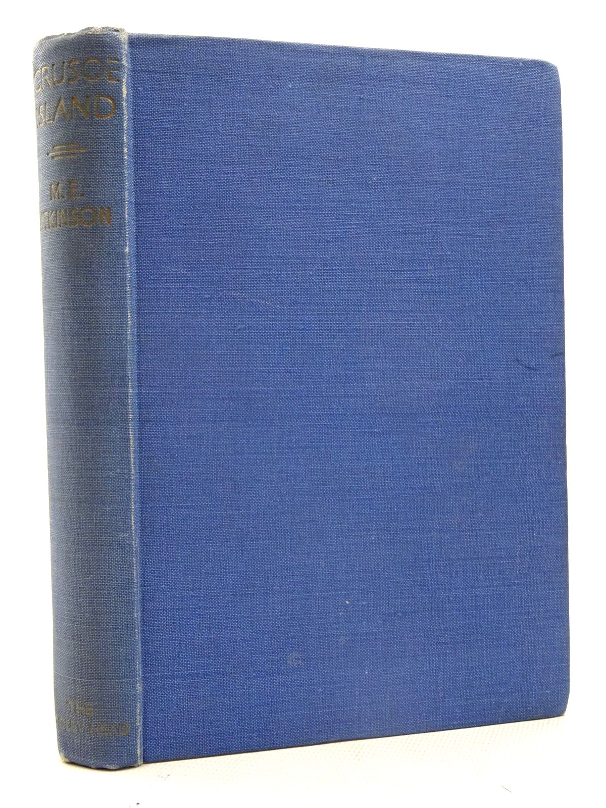 Photo of CRUSOE ISLAND written by Atkinson, M.E. illustrated by Jones, Harold published by John Lane The Bodley Head (STOCK CODE: 2125703)  for sale by Stella & Rose's Books