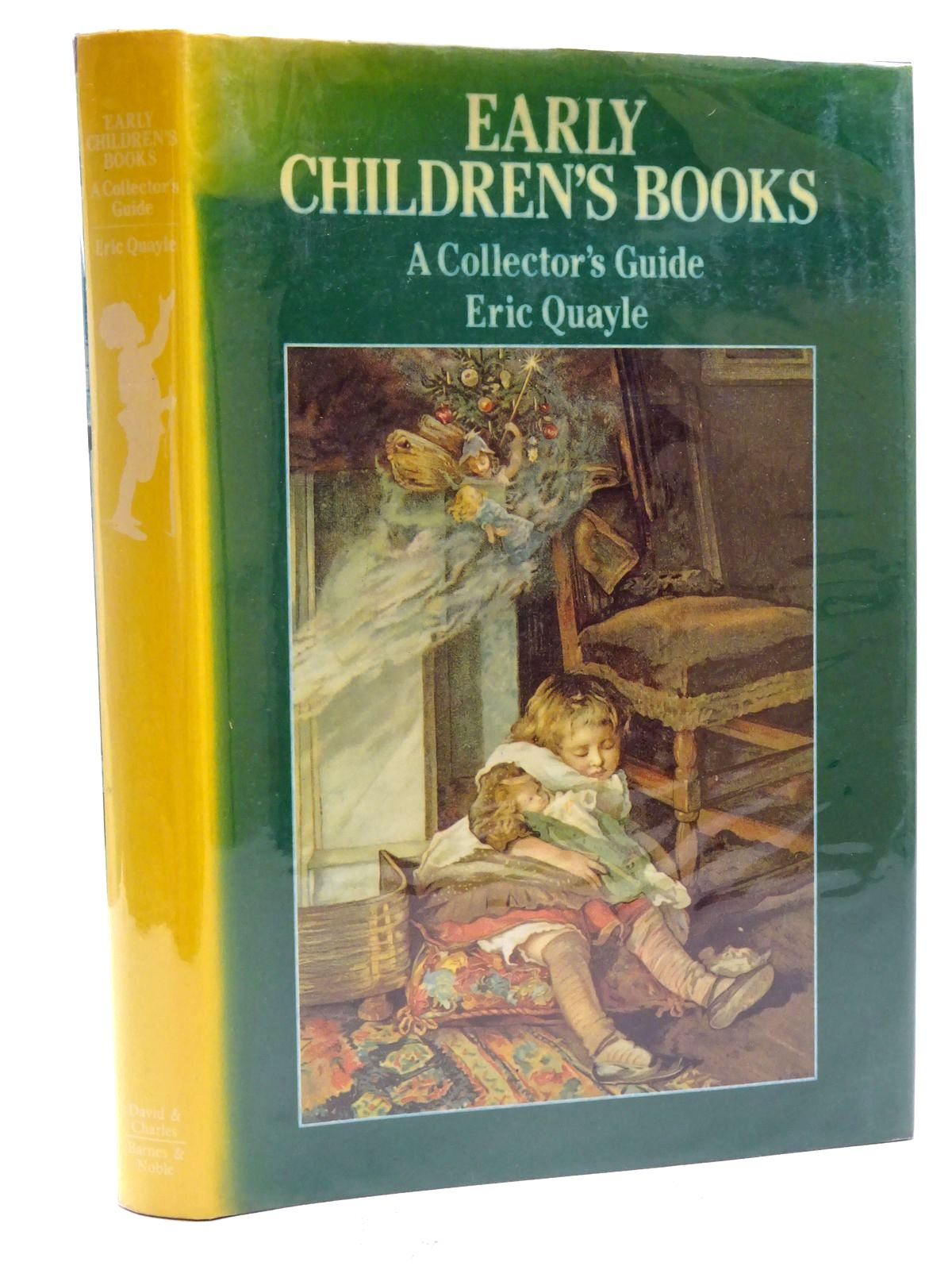 Photo of EARLY CHILDREN'S BOOKS A COLLECTOR'S GUIDE written by Quayle, Eric published by David & Charles, Barnes & Noble Books (STOCK CODE: 2125802)  for sale by Stella & Rose's Books
