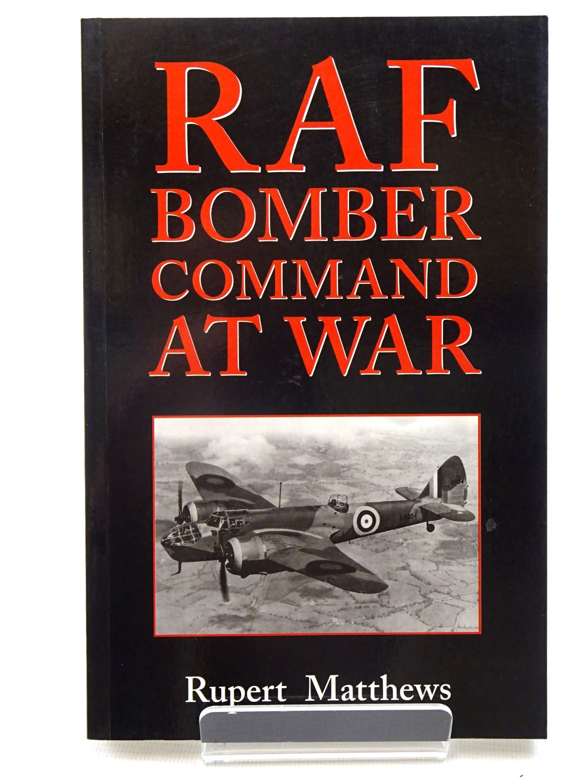 Photo of RAF BOMBER COMMAND AT WAR written by Matthews, Rupert published by Robert Hale (STOCK CODE: 2125808)  for sale by Stella & Rose's Books
