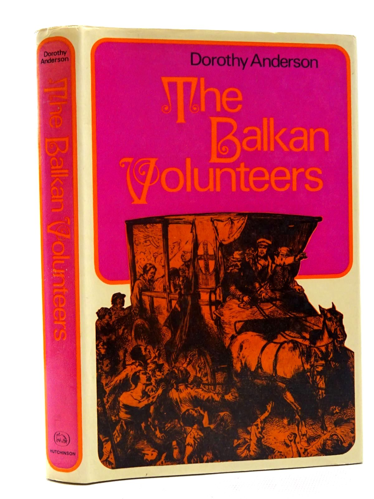 Photo of THE BALKAN VOLUNTEERS written by Anderson, Dorothy published by Hutchinson of London (STOCK CODE: 2125814)  for sale by Stella & Rose's Books