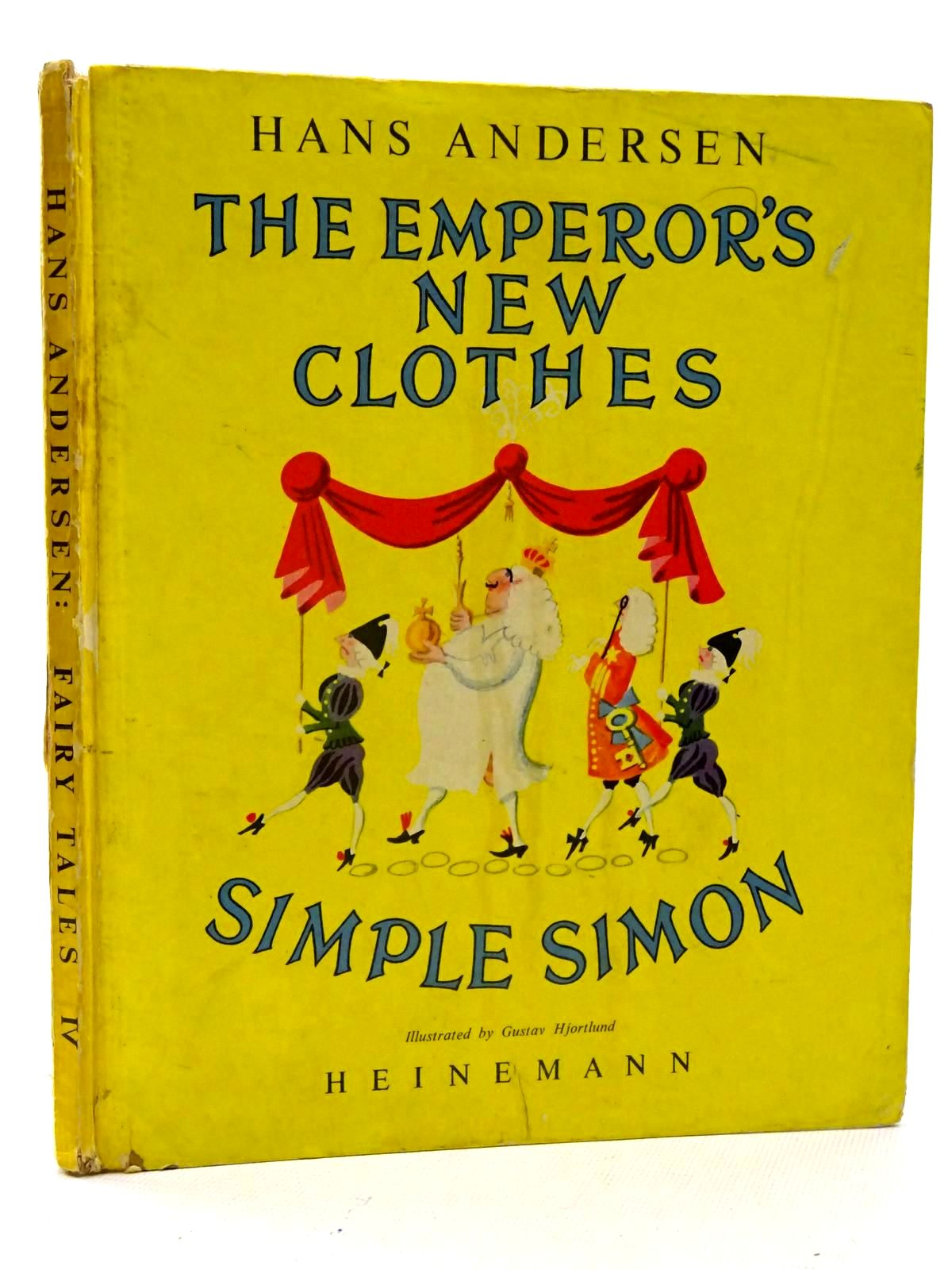 Photo of THE EMPEROR'S NEW CLOTHES - SIMPLE SIMON written by Andersen, Hans Christian illustrated by Hjortlund, Gustav published by William Heinemann Ltd. (STOCK CODE: 2125845)  for sale by Stella & Rose's Books