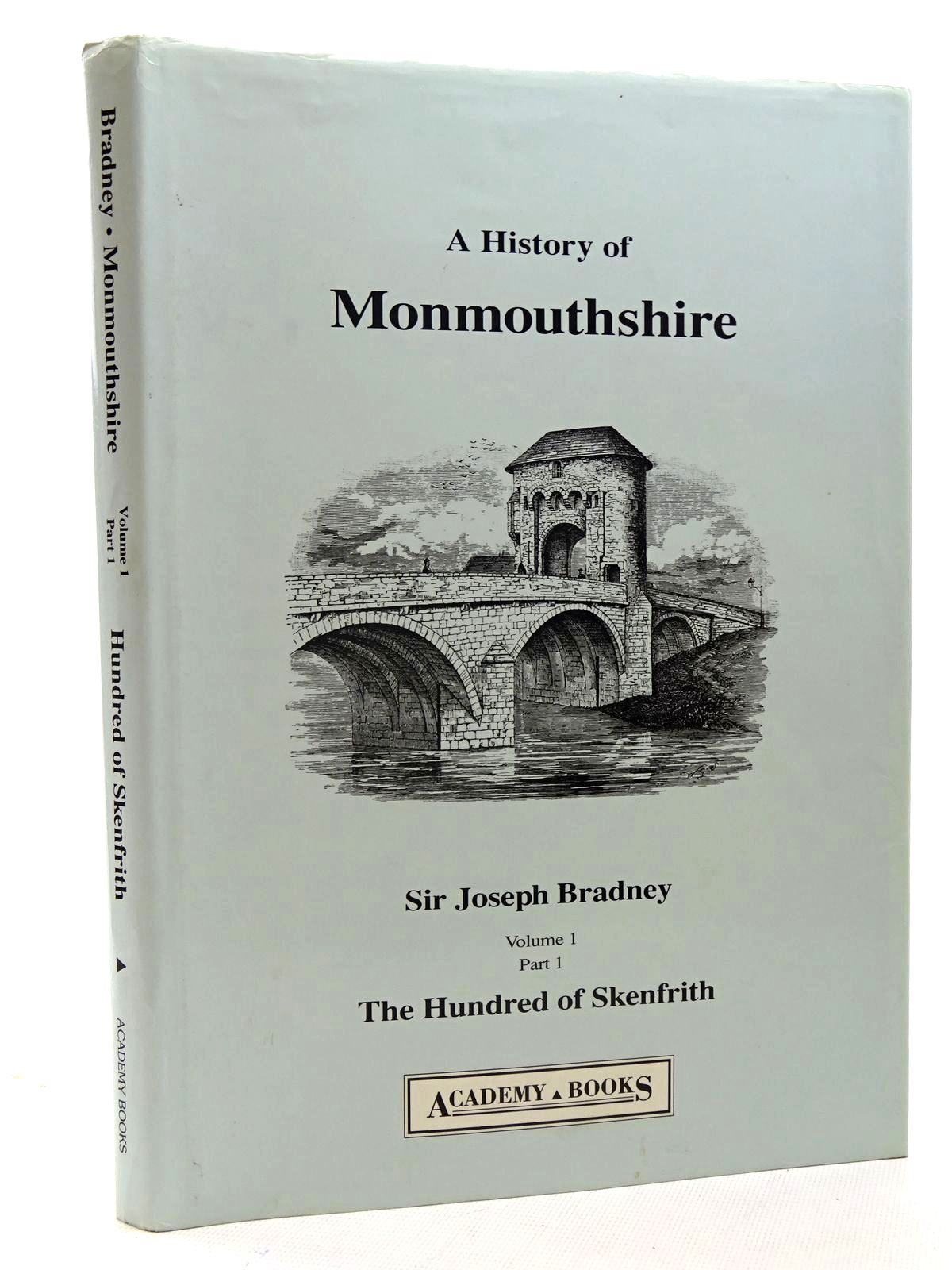 Photo of A HISTORY OF MONMOUTHSHIRE THE HUNDRED OF SKENFRITH written by Bradney, Joseph published by Academy Books (STOCK CODE: 2125947)  for sale by Stella & Rose's Books
