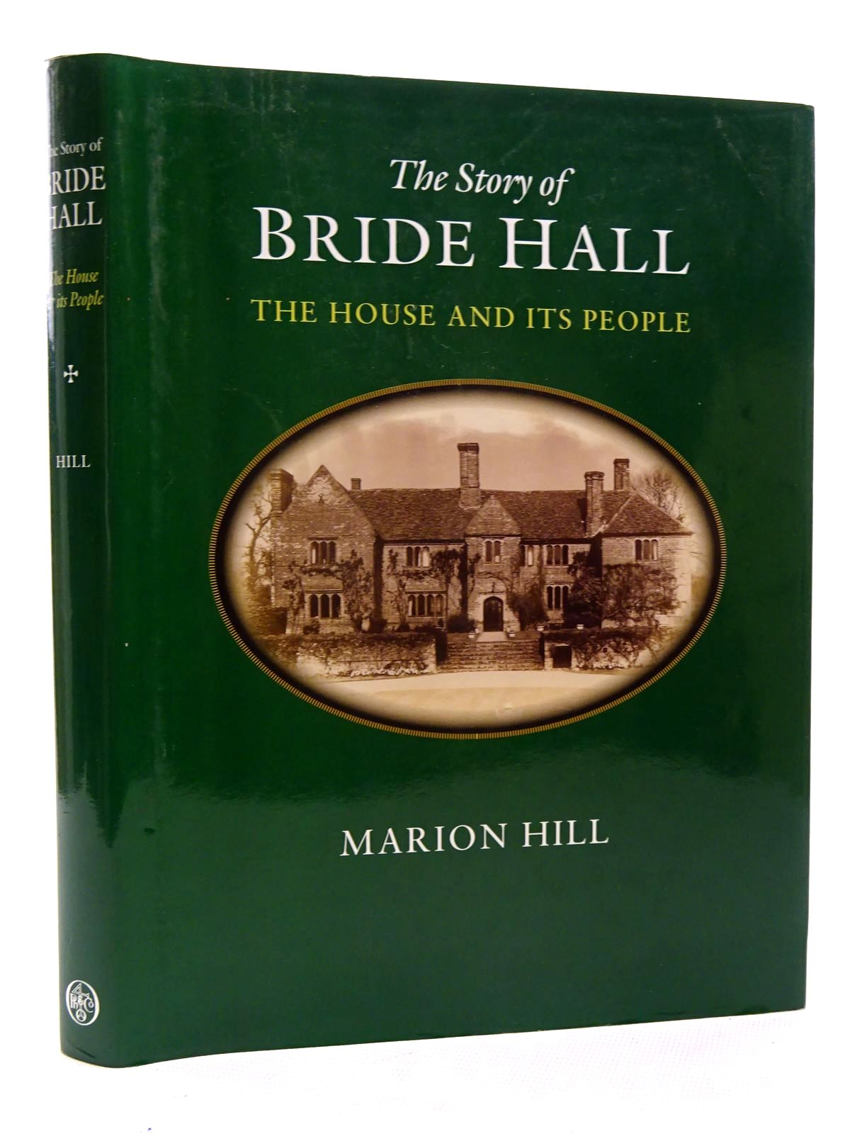 Photo of THE STORY OF BRIDE HALL THE HOUSE AND ITS PEOPLE written by Hill, Marion published by Phillimore (STOCK CODE: 2125966)  for sale by Stella & Rose's Books