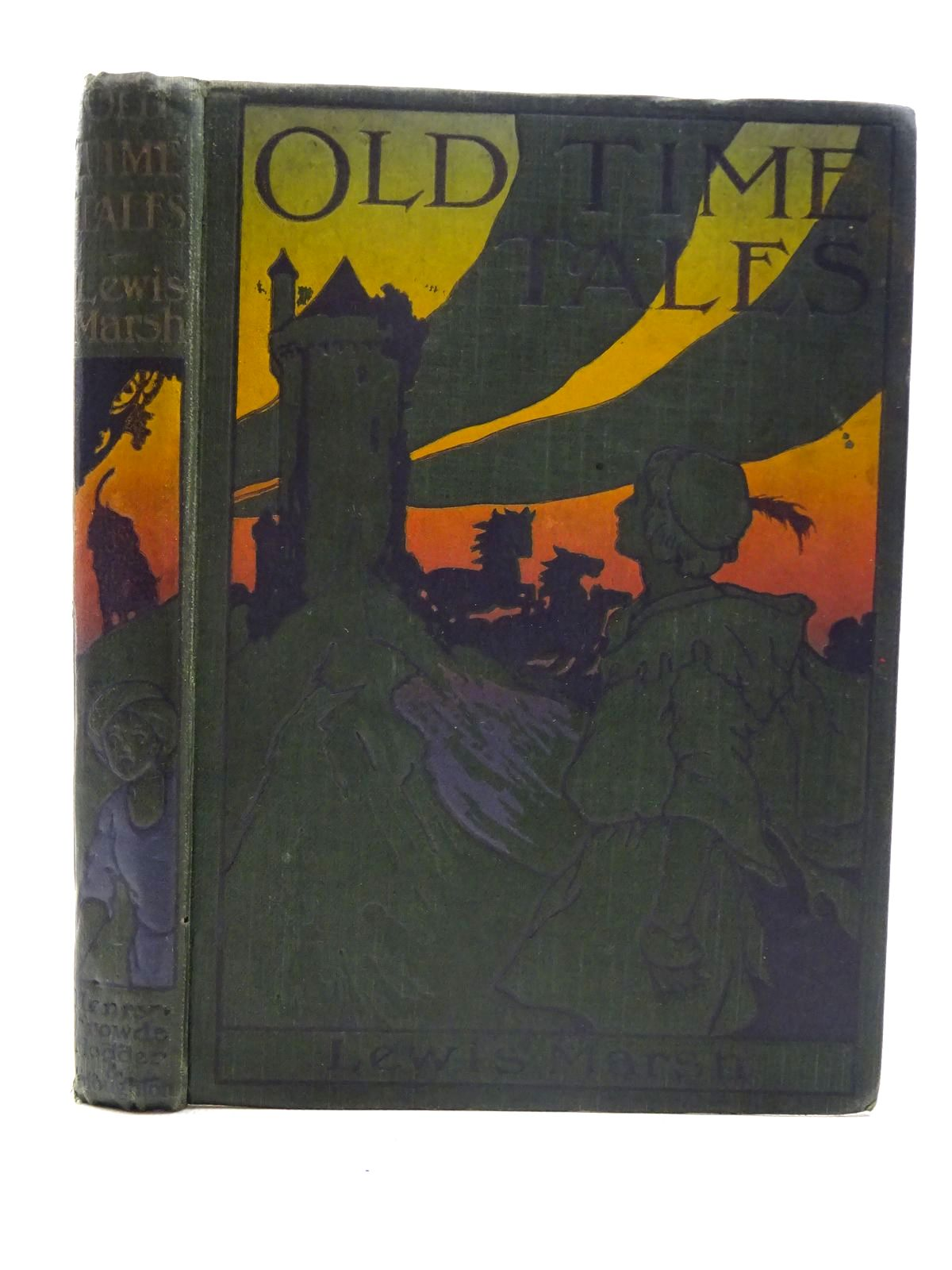 Photo of OLD TIME TALES written by Marsh, Lewis illustrated by Robinson, Charles published by Hodder & Stoughton, Henry Frowde (STOCK CODE: 2125998)  for sale by Stella & Rose's Books