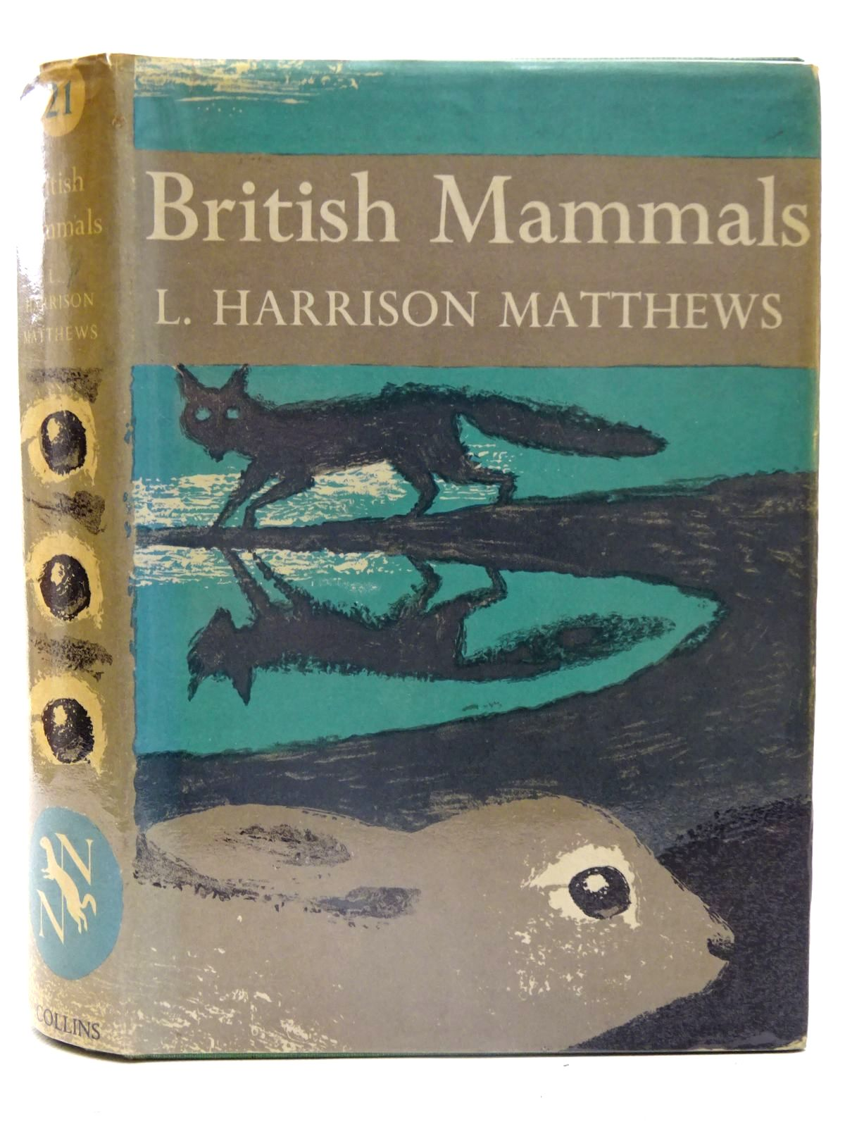 Photo of BRITISH MAMMALS (NN 21) written by Matthews, L. Harrison published by Collins (STOCK CODE: 2126146)  for sale by Stella & Rose's Books