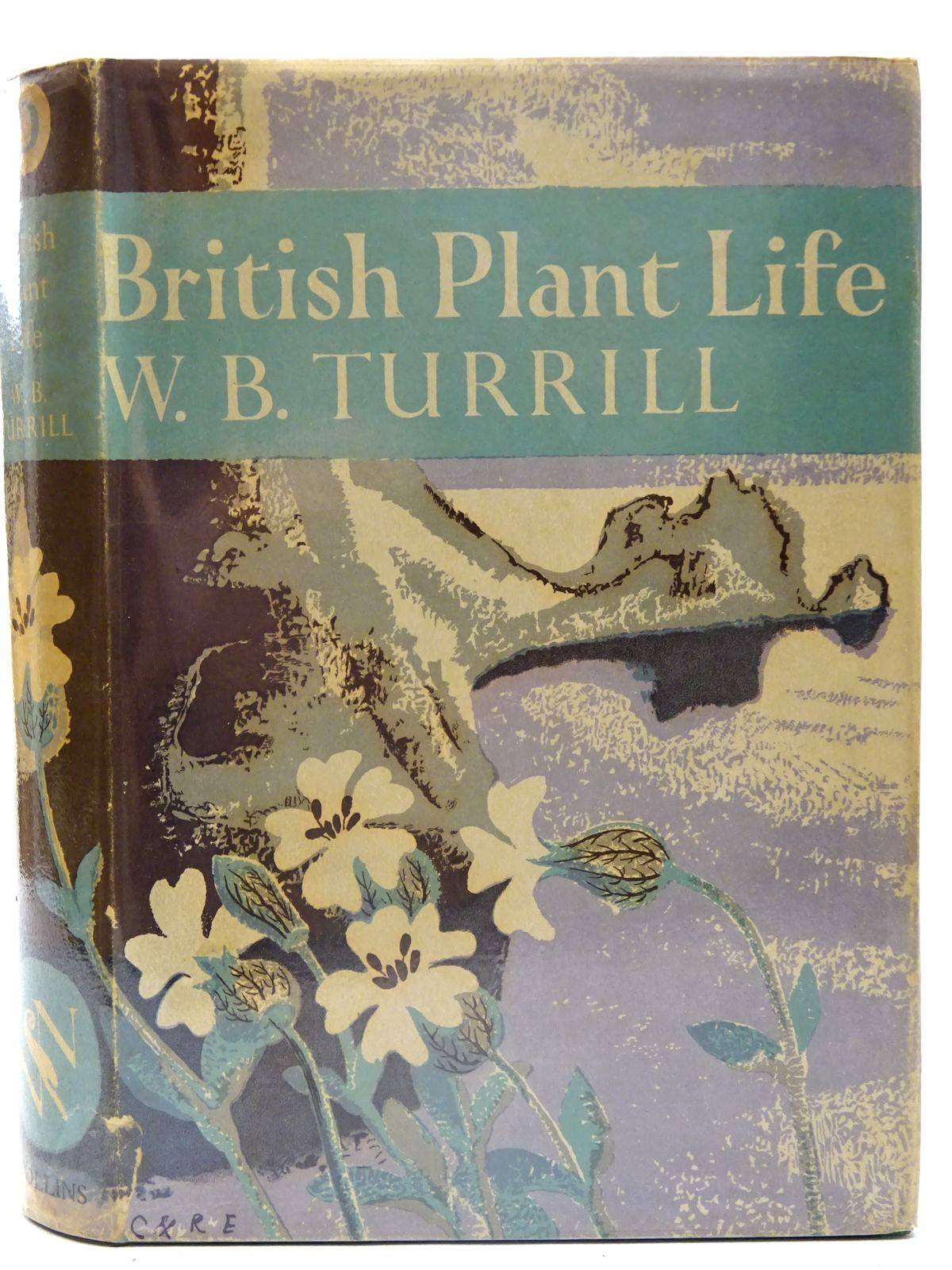 Photo of BRITISH PLANT LIFE (NN 10) written by Turrill, W.B. published by Collins (STOCK CODE: 2126148)  for sale by Stella & Rose's Books