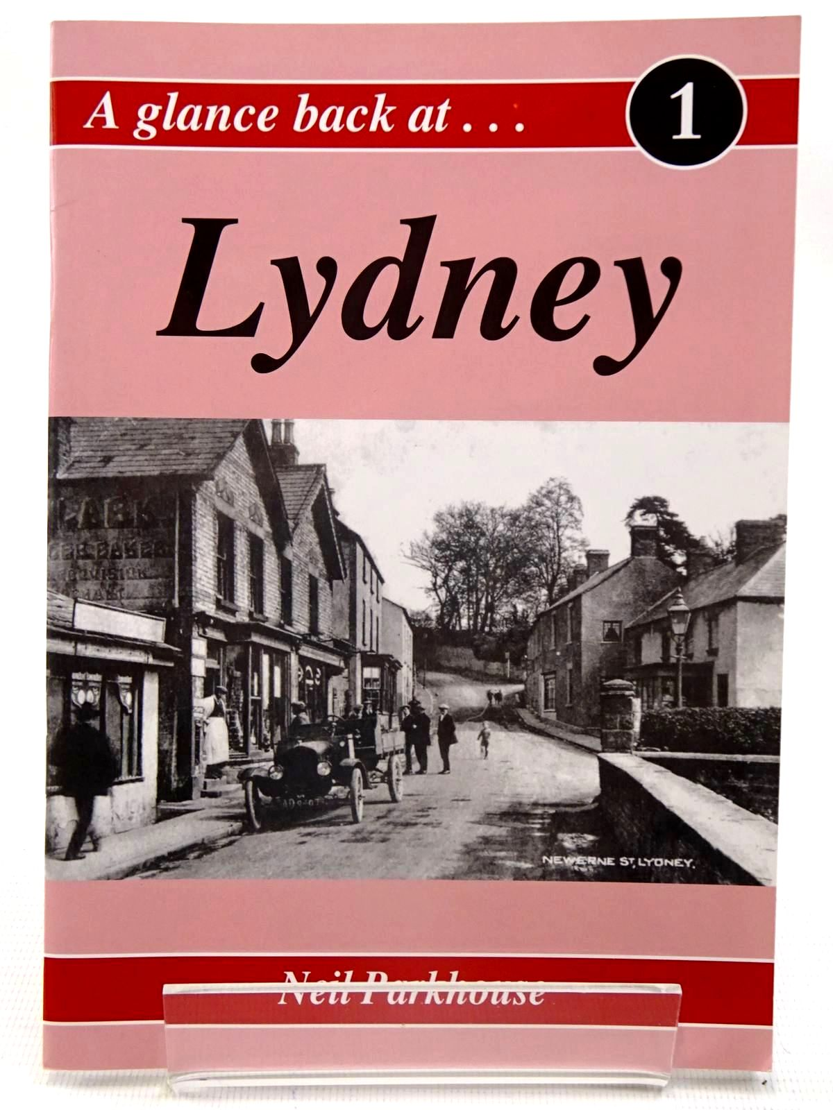 Photo of A GLANCE BACK AT LYDNEY written by Parkhouse, Neil published by Black Dwarf Publications (STOCK CODE: 2126185)  for sale by Stella & Rose's Books