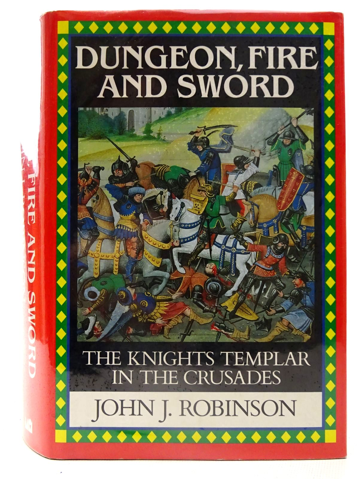 Photo of DUNGEON, FIRE AND SWORD written by Robinson, John J. published by Michael O'Mara Books Limited (STOCK CODE: 2126203)  for sale by Stella & Rose's Books