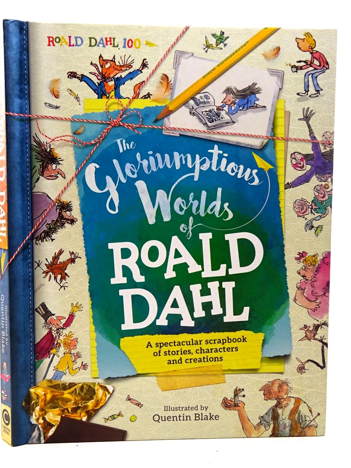 Photo of THE GLORIUMPTIOUS WORLDS OF ROALD DAHL written by Caldwell, Stella Dahl, Roald illustrated by Blake, Quentin published by Carlton Books Limited (STOCK CODE: 2126361)  for sale by Stella & Rose's Books