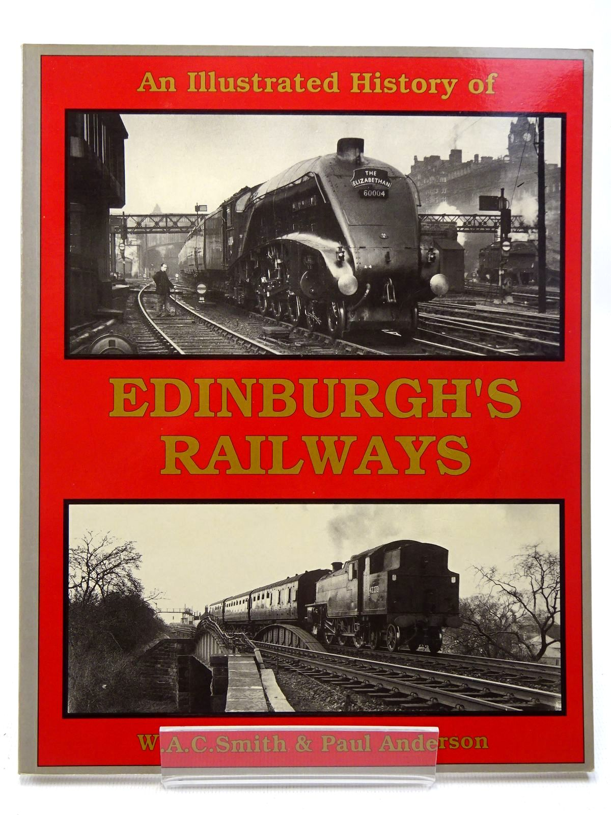 Photo of AN ILLUSTRATED HISTORY OF EDINBURGH'S RAILWAYS written by Smith, W.A.C.