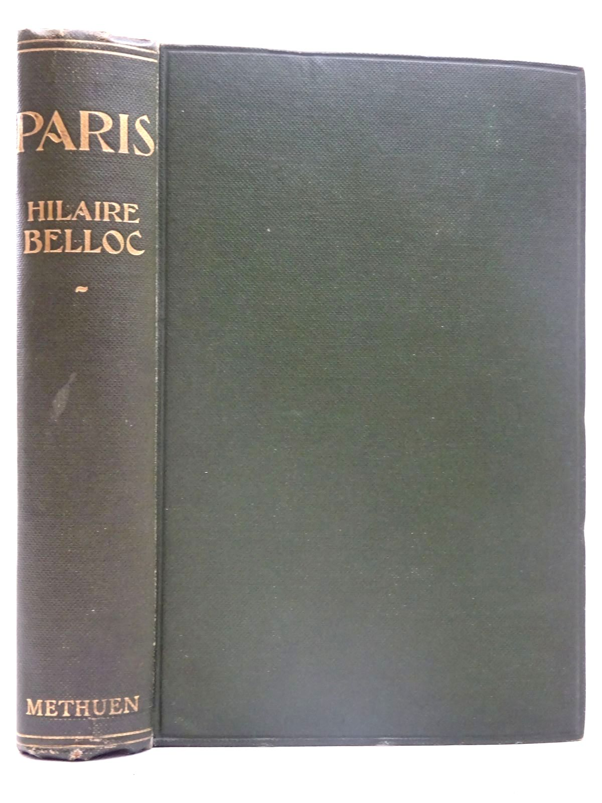 Photo of PARIS written by Belloc, Hilaire published by Methuen & Co. Ltd. (STOCK CODE: 2126487)  for sale by Stella & Rose's Books
