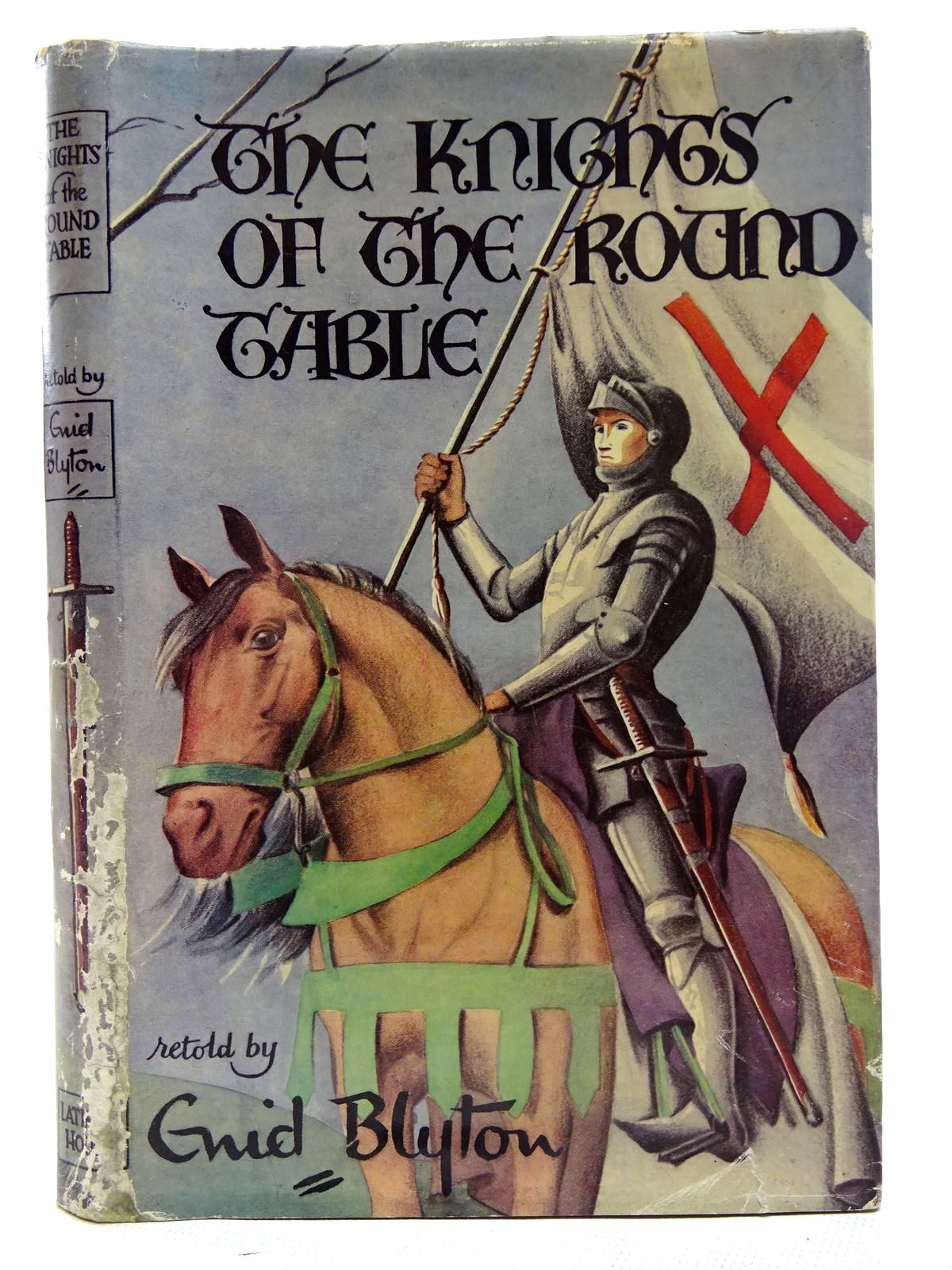 Photo of THE KNIGHTS OF THE ROUND TABLE written by Blyton, Enid illustrated by Gell, Kathleen published by Latimer House (STOCK CODE: 2126527)  for sale by Stella & Rose's Books