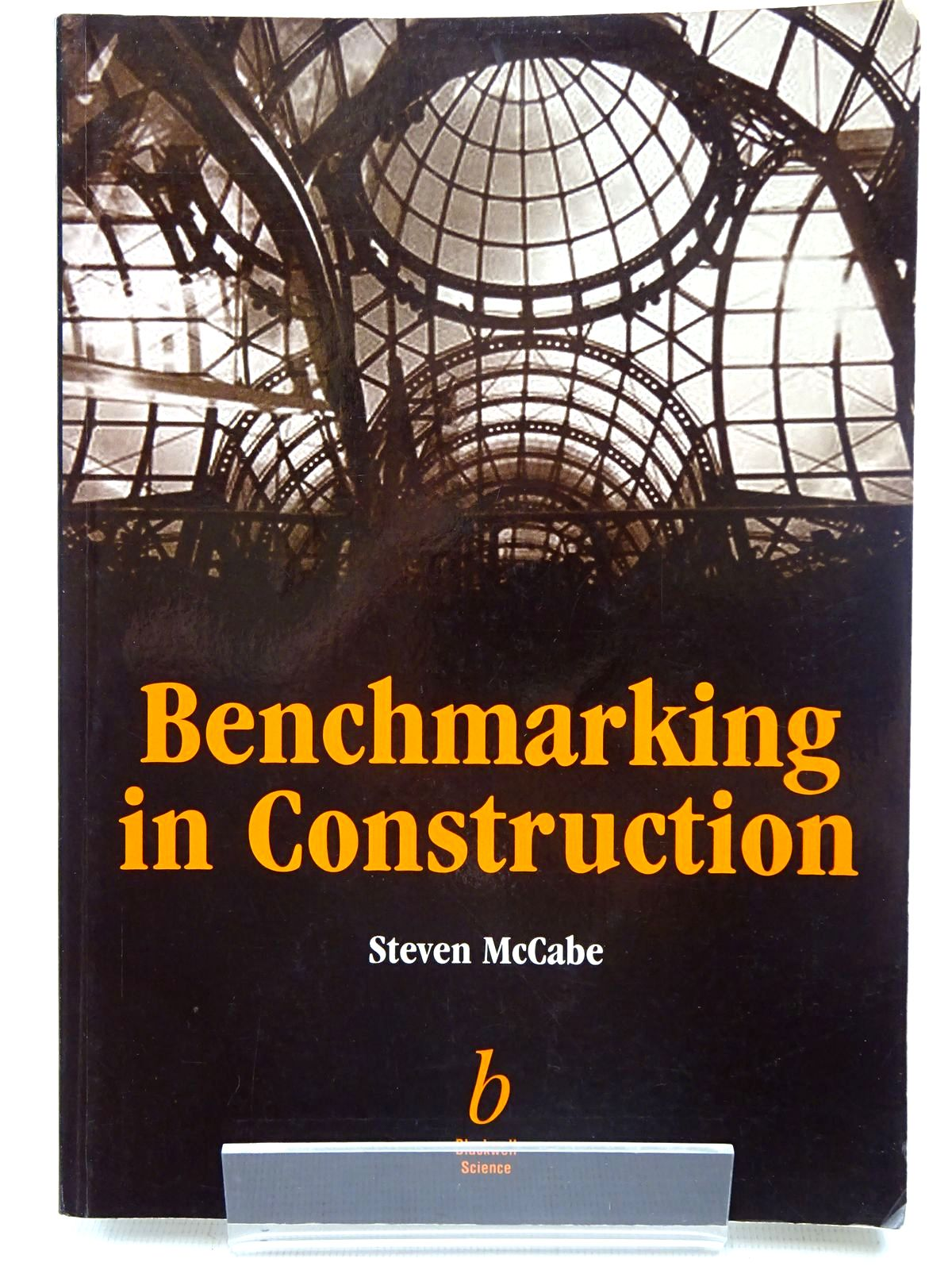 Photo of BENCHMARKING IN CONSTRUCTION written by McCabe, Steven published by Blackwell Science (STOCK CODE: 2126529)  for sale by Stella & Rose's Books