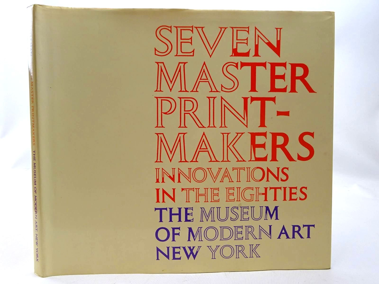 Photo of SEVEN MASTER PRINTMAKERS INNOVATIONS IN THE EIGHTIES- Stock Number: 2126543