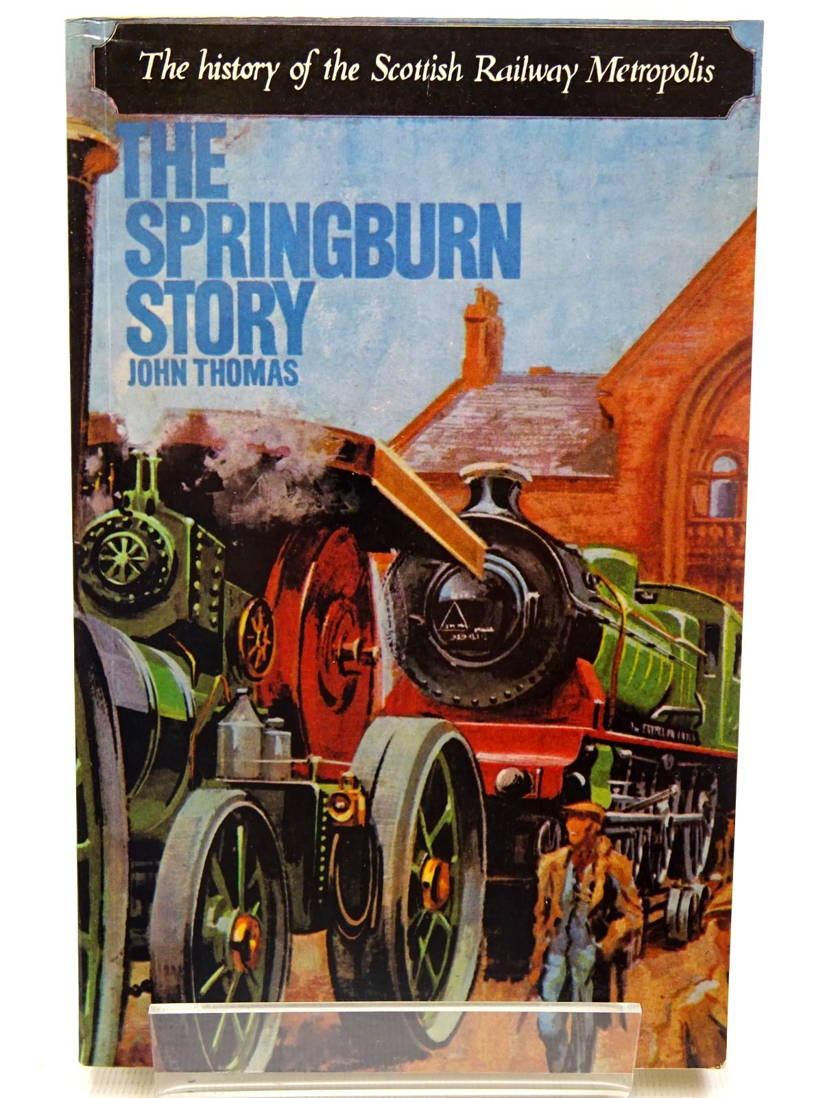 Photo of THE SPRINGBURN STORY written by Thomas, John published by David & Charles (STOCK CODE: 2126577)  for sale by Stella & Rose's Books