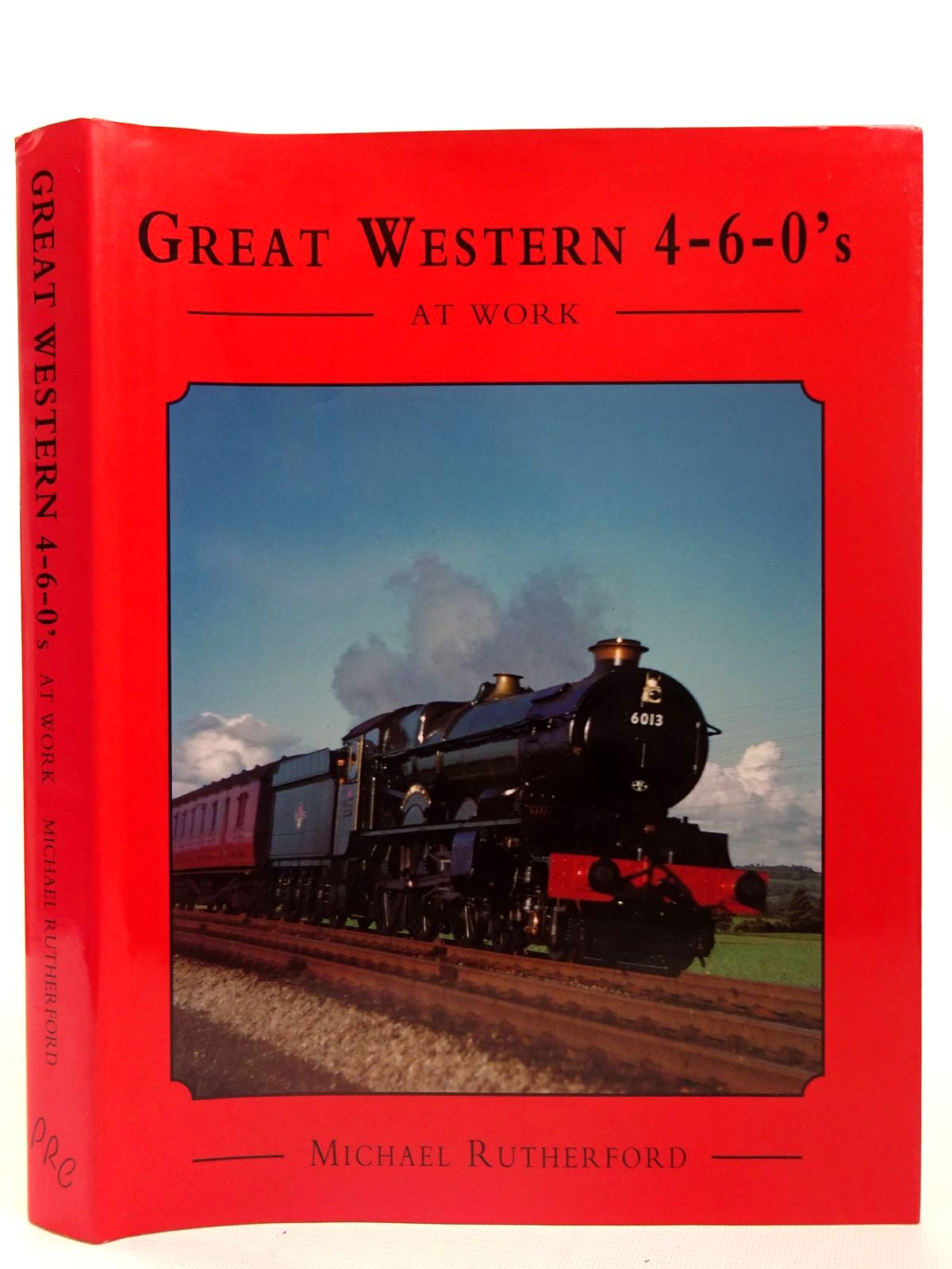 Photo of GREAT WESTERN 4-6-0'S AT WORK written by Rutherford, Michael published by Promotional Reprint Company (STOCK CODE: 2126628)  for sale by Stella & Rose's Books