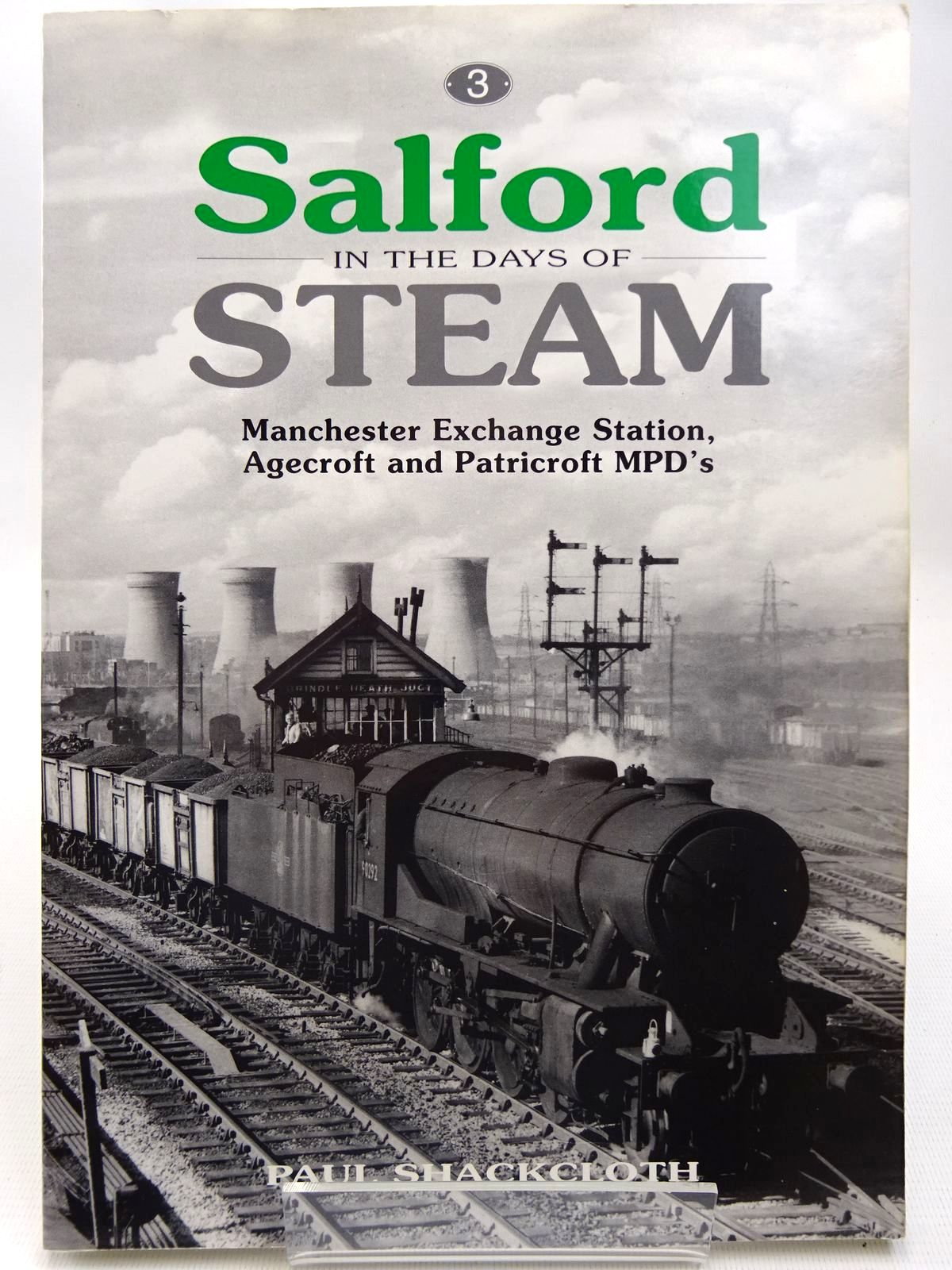 Photo of SALFORD IN THE DAYS OF STEAM written by Shackcloth, Paul published by Steam Image (STOCK CODE: 2126633)  for sale by Stella & Rose's Books