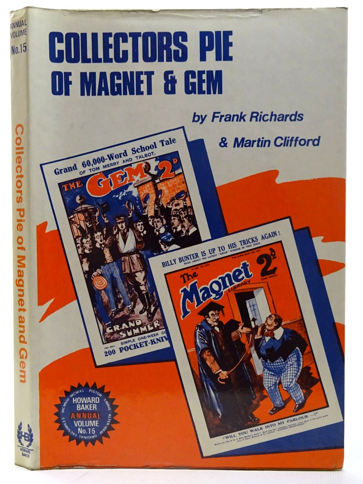 Photo of COLLECTORS PIE OF MAGNET & GEM written by Richards, Frank published by Howard Baker (STOCK CODE: 2126675)  for sale by Stella & Rose's Books