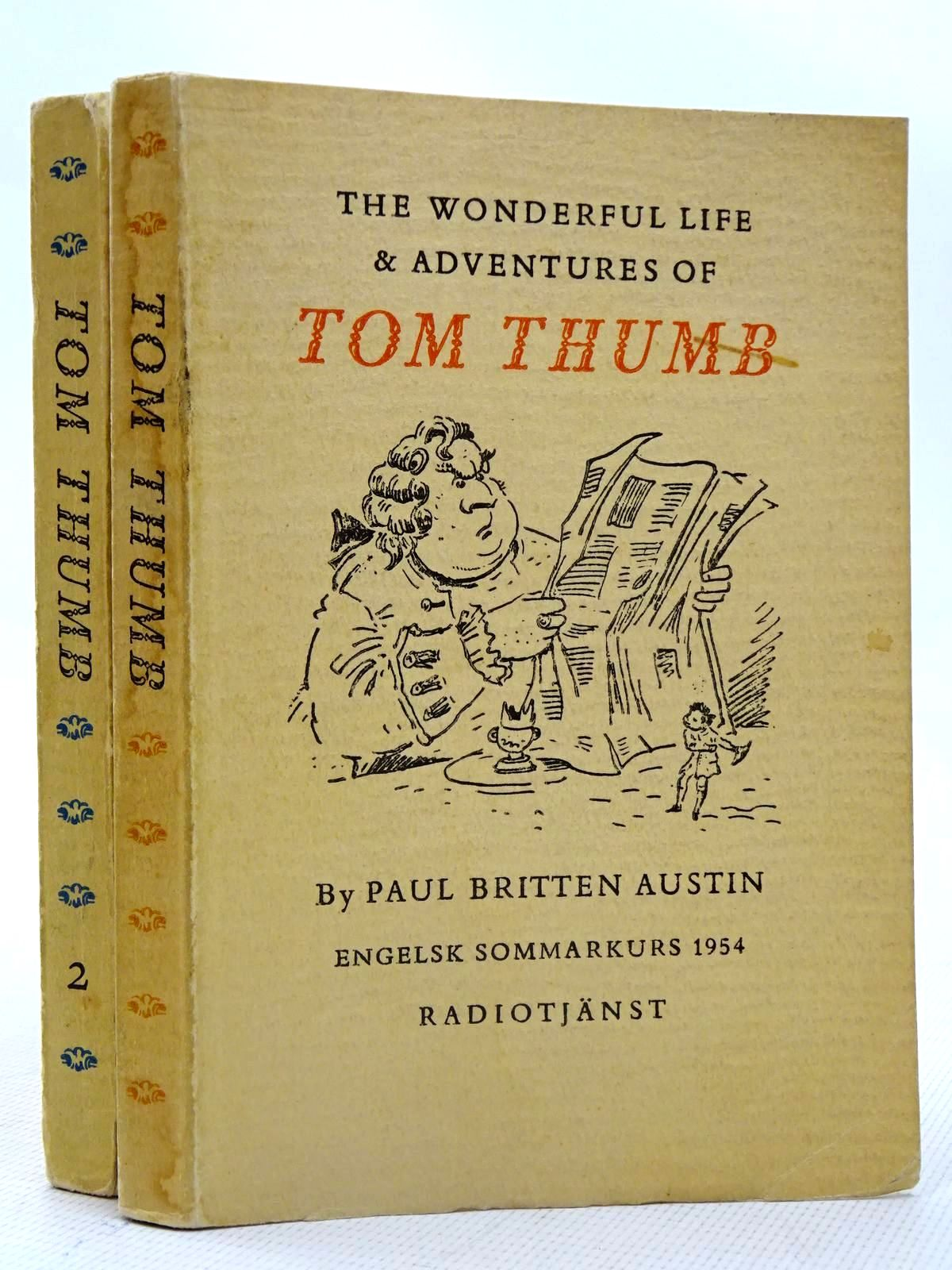 Photo of THE WONDERFUL LIFE AND ADVENTURES OF TOM THUMB- Stock Number: 2126690