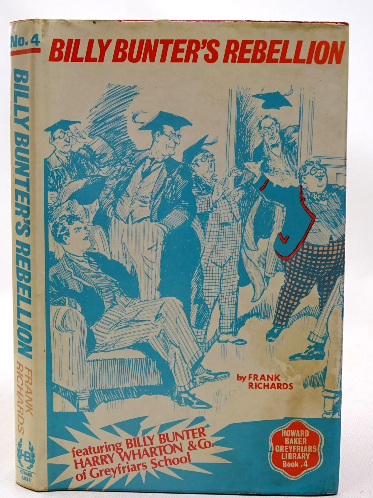 Photo of BILLY BUNTER'S REBELLION! written by Richards, Frank published by Howard Baker (STOCK CODE: 2126710)  for sale by Stella & Rose's Books