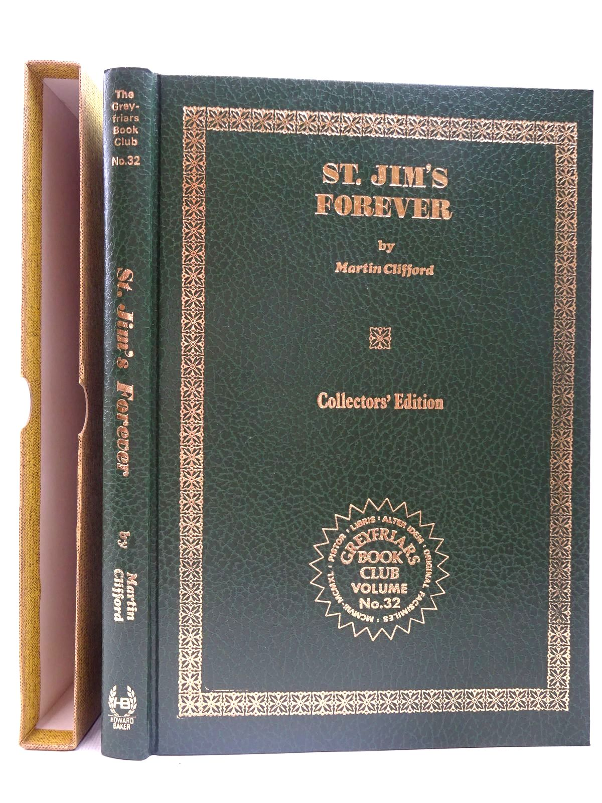 Photo of ST. JIM'S FOREVER written by Clifford, Martin<br />Richards, Frank published by Howard Baker (STOCK CODE: 2126717)  for sale by Stella & Rose's Books