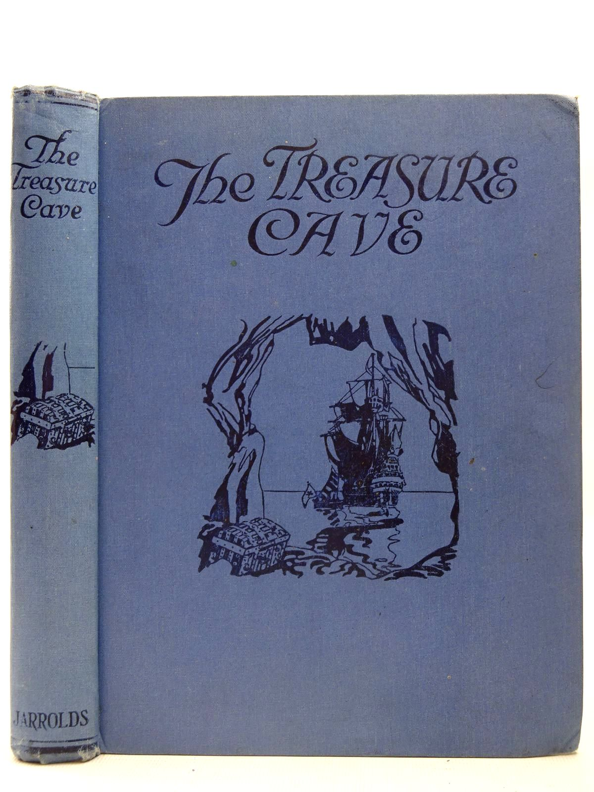 Photo of THE TREASURE CAVE written by Asquith, Cynthia illustrated by Watson, A.H. Jerrold, Daphne MacDonald, A.K. MacKail, Denis published by Jarrolds (STOCK CODE: 2126731)  for sale by Stella & Rose's Books