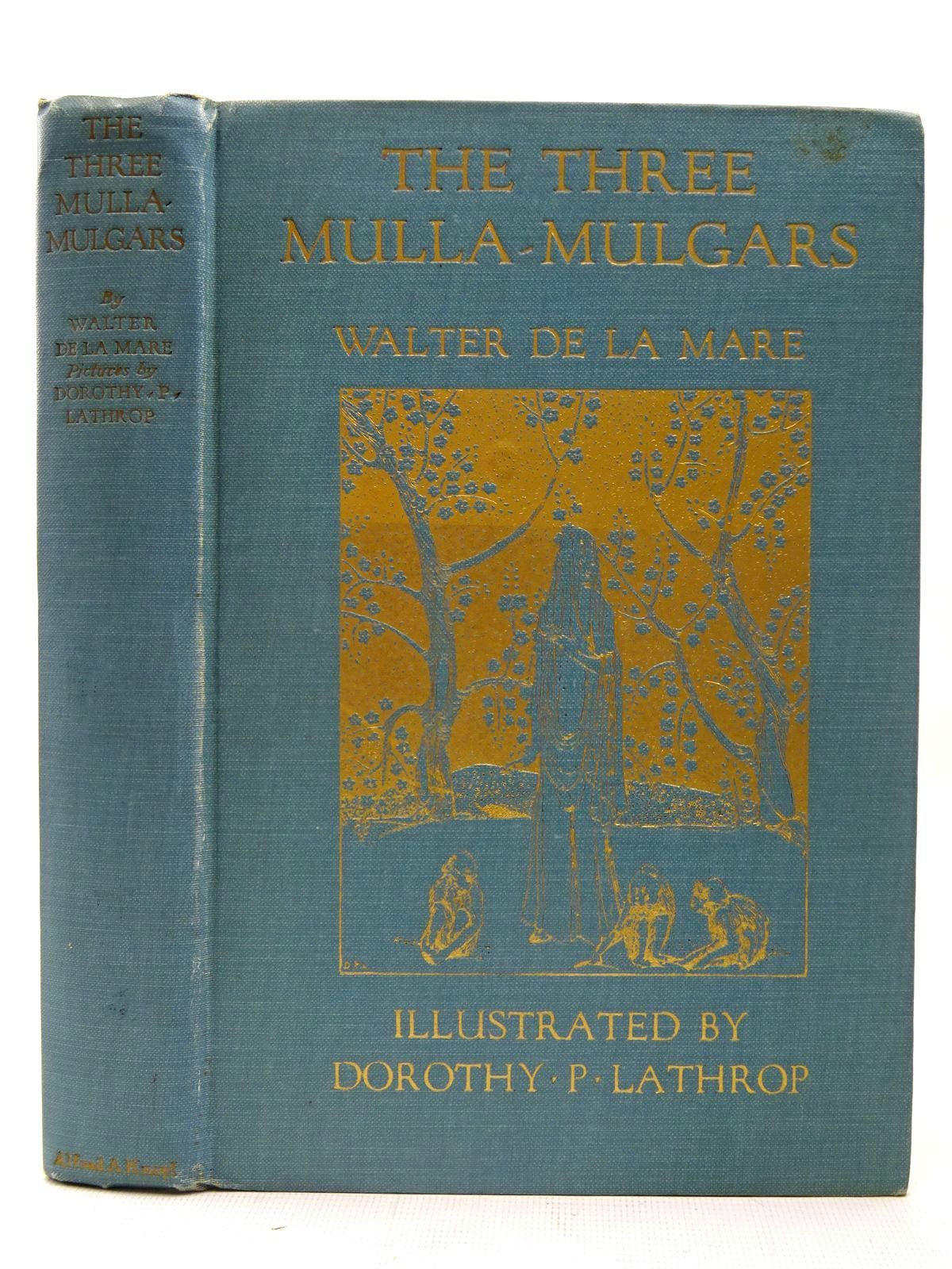 Photo of THE THREE MULLA-MULGARS written by De La Mare, Walter illustrated by Lathrop, Dorothy P. published by Alfred A. Knopf (STOCK CODE: 2126734)  for sale by Stella & Rose's Books