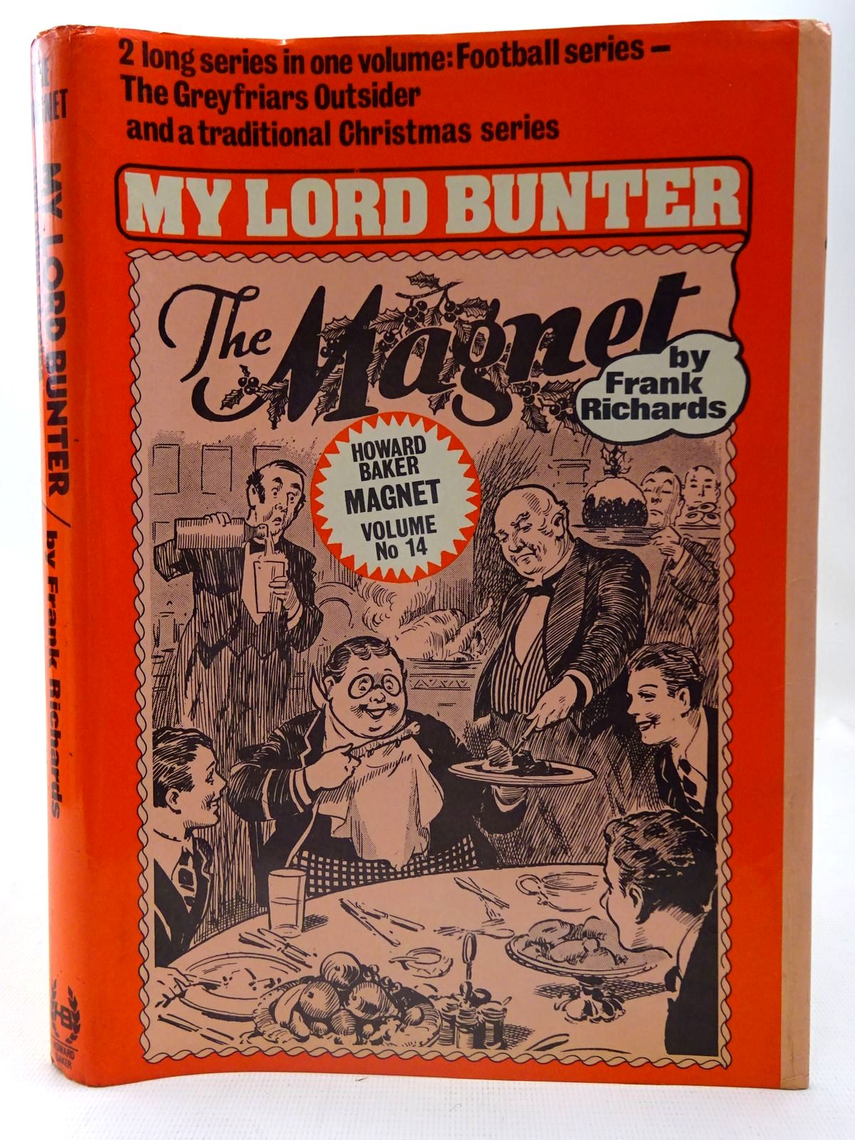Photo of MY LORD BUNTER written by Richards, Frank published by Howard Baker Press (STOCK CODE: 2126750)  for sale by Stella & Rose's Books