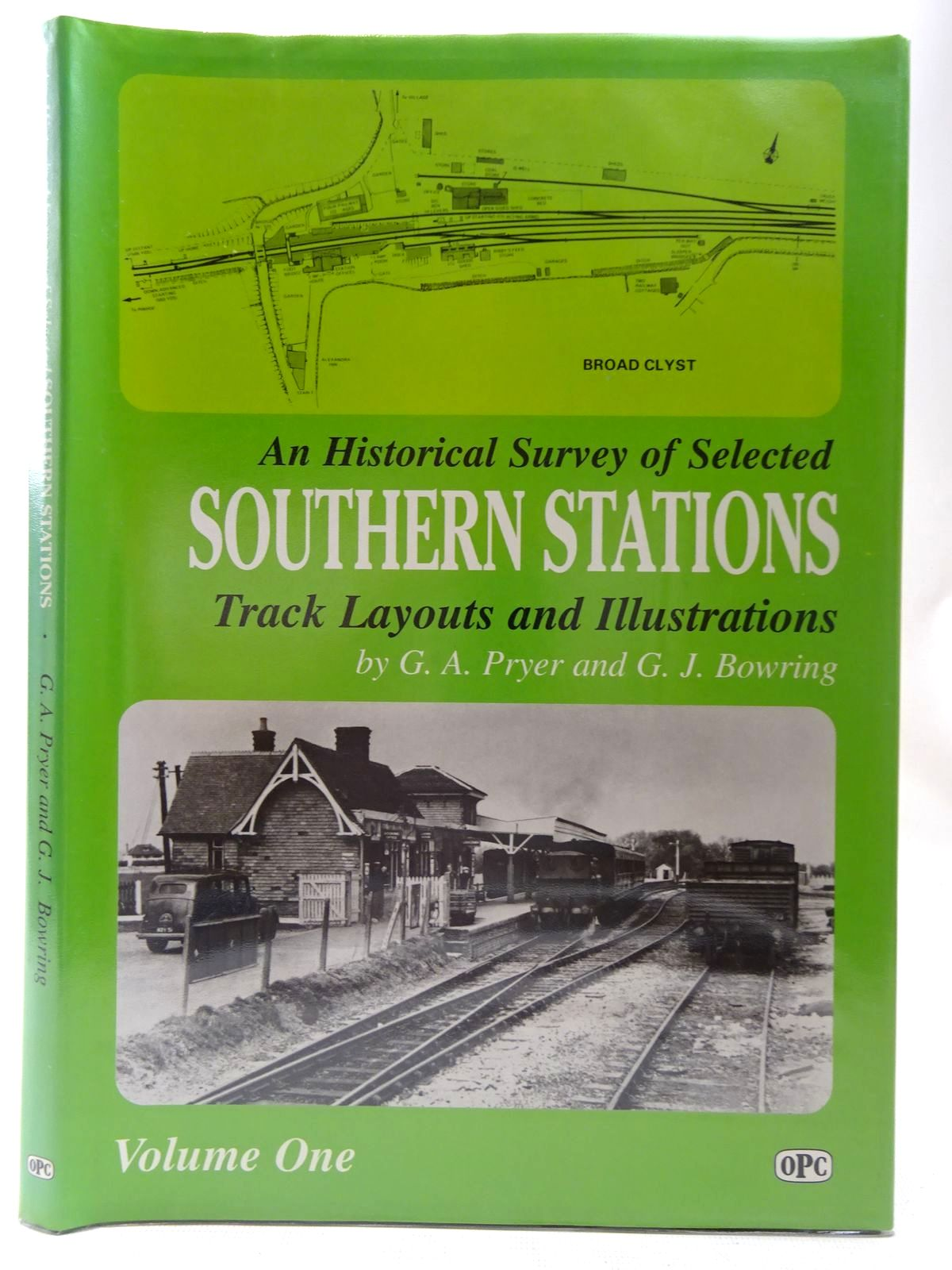 Photo of AN HISTORICAL SURVEY OF SELECTED SOUTHERN STATIONS TRACK LAYOUTS AND ILLUSTRATIONS VOLUME ONE written by Pryer, G.A. Bowring, G.J. published by Oxford Publishing (STOCK CODE: 2126769)  for sale by Stella & Rose's Books