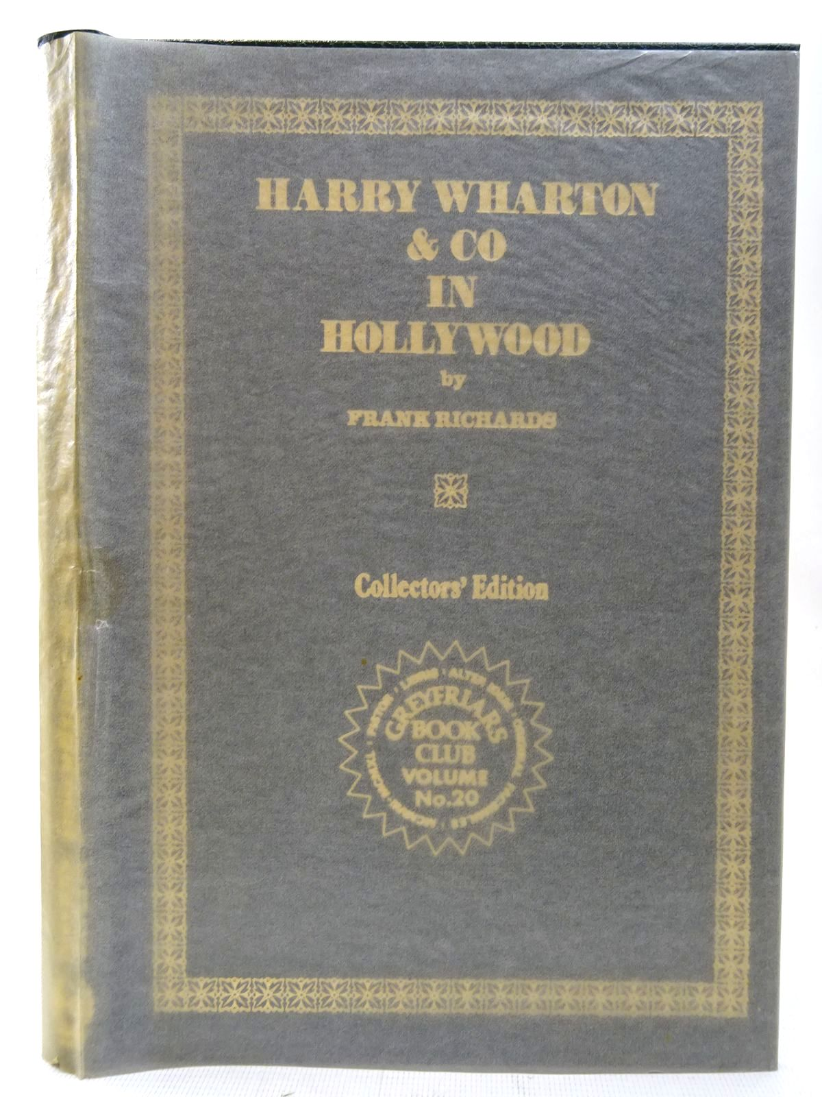 Photo of HARRY WHARTON & CO IN HOLLYWOOD written by Richards, Frank published by Howard Baker Press (STOCK CODE: 2126779)  for sale by Stella & Rose's Books